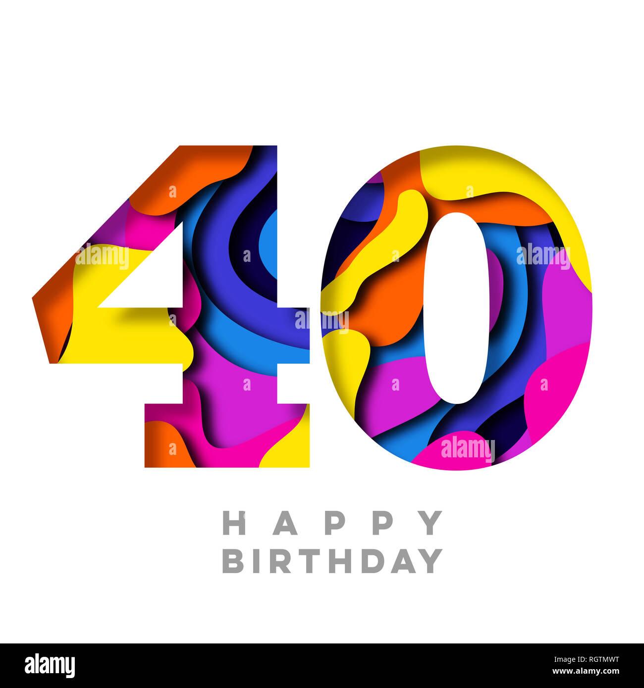 Imagenes De Cumpleanos Numero 40.Feliz Cumpleanos Numero 40 Colorido Diseno De Corte De Papel