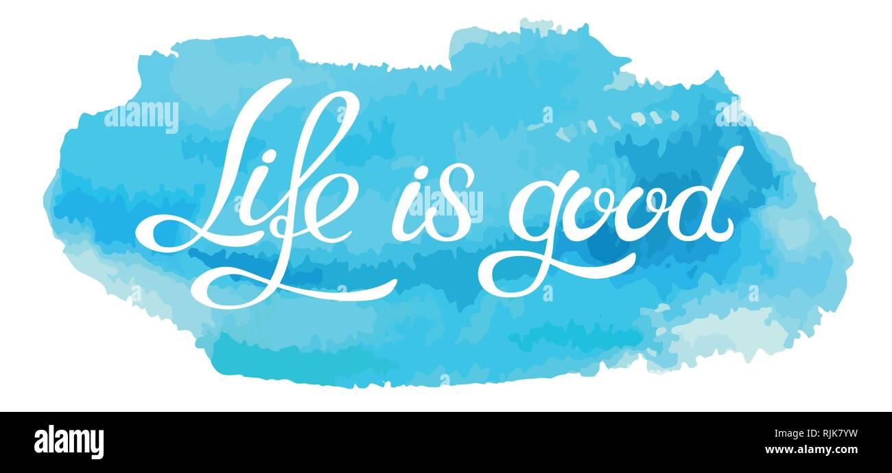 Frase Letras Hechas A Mano De La Buena Vida En Imitación De
