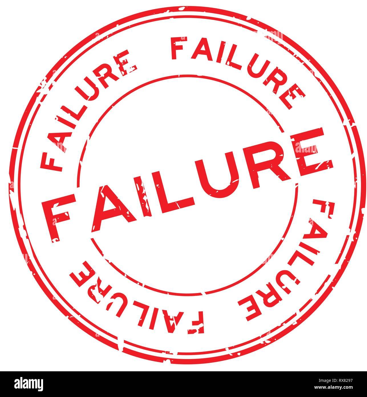 Grunge rojo palabra fracaso ronda el sello de caucho sello sobre fondo blanco. Ilustración del Vector