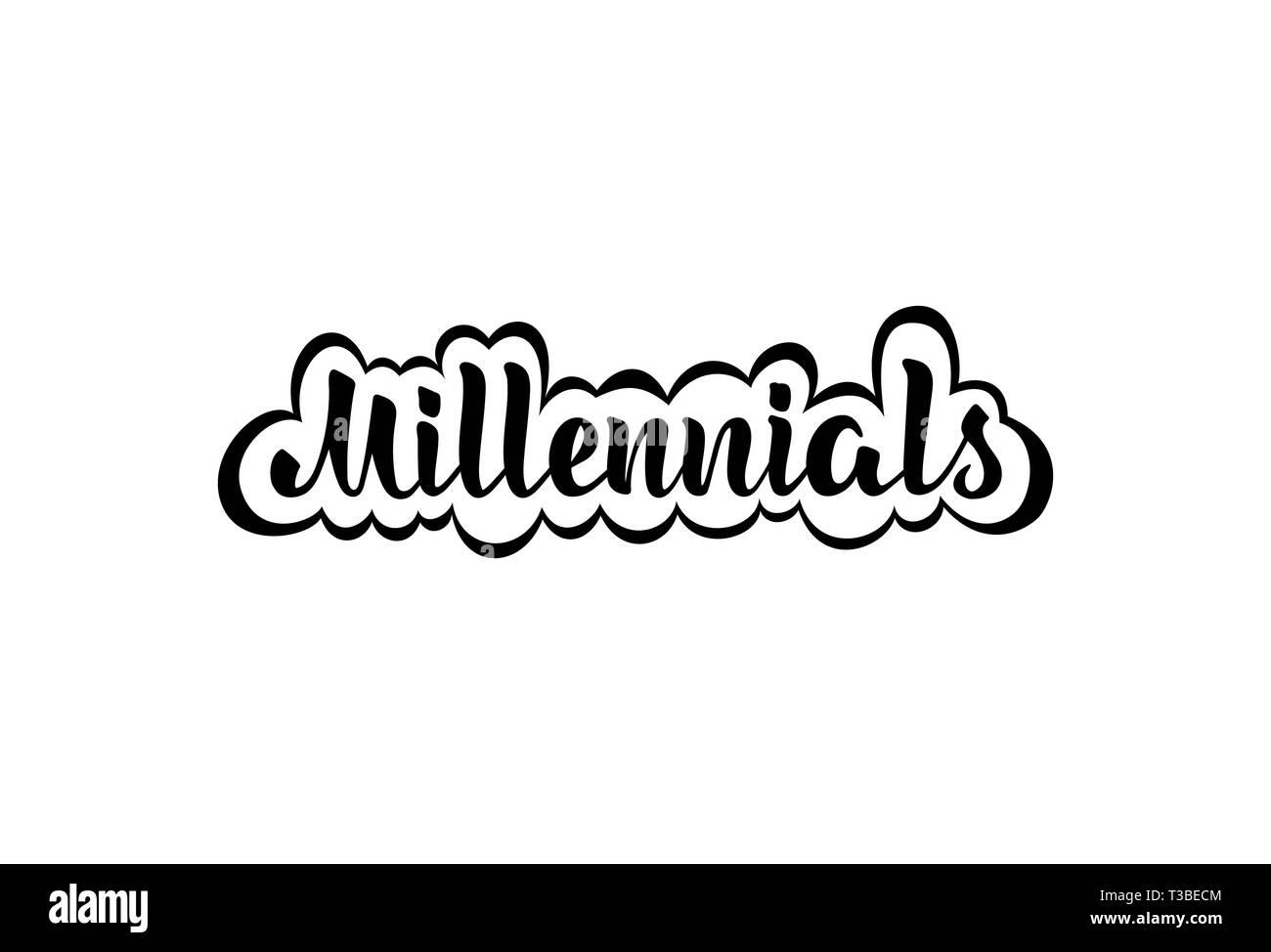 Los Millennials Ilustración Vectorial Con Frases Escritas A
