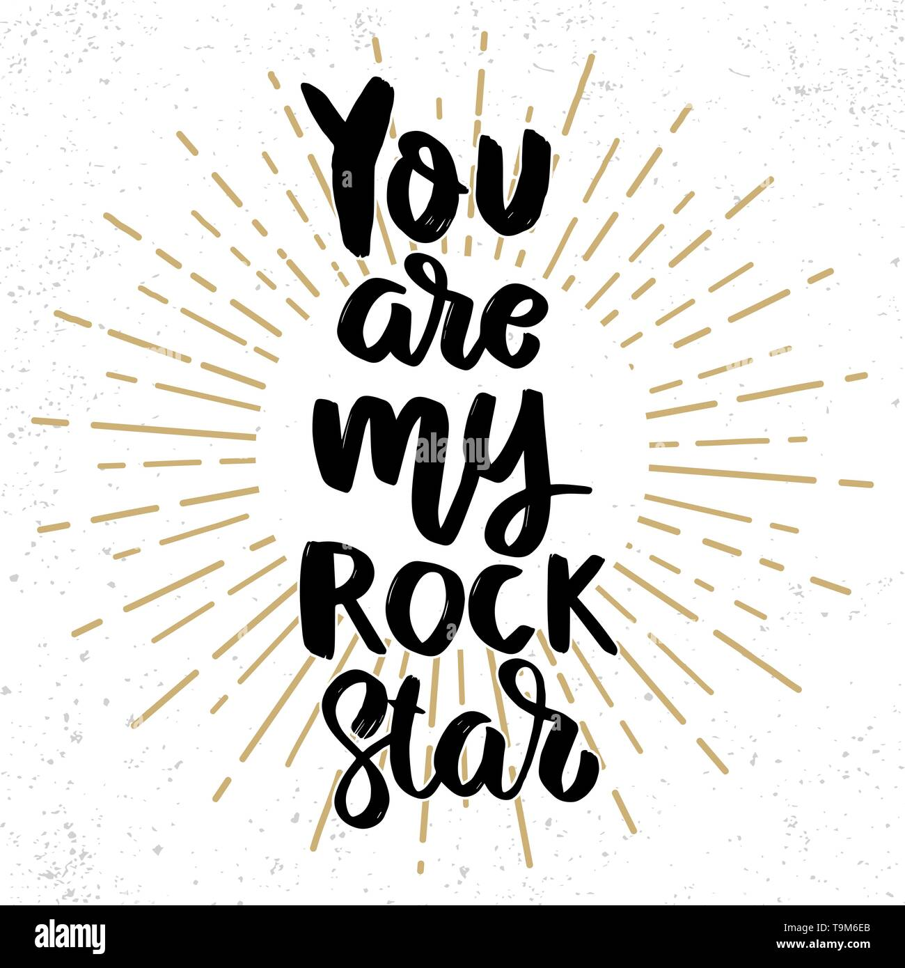 Tú Eres Mi Estrella De Rock En La Frase Letras Grunge