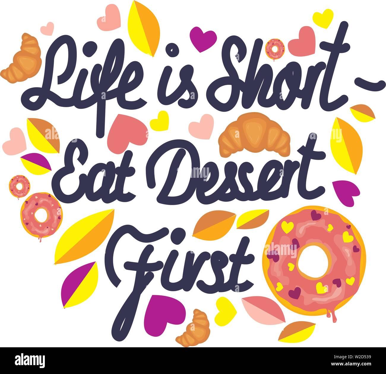 La Vida Es Corta Comer El Postre Primero Vector Dibujados