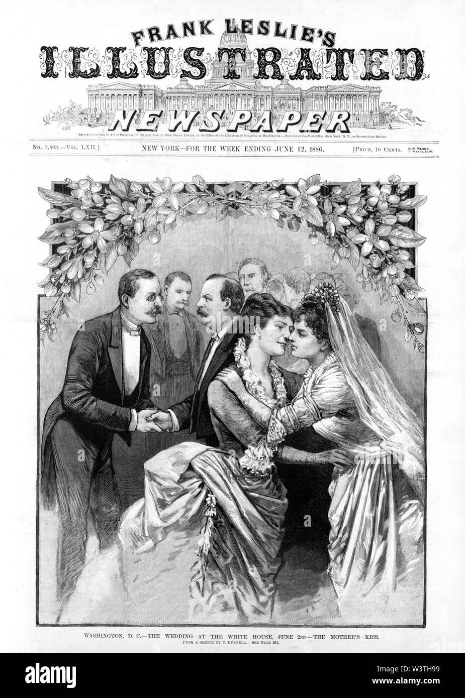 """""""Washington, D.C.--La boda en la Casa Blanca, el 2 de junio.- El beso de la madre"""", la boda del presidente estadounidense Grover Cleveland, con la Sra. Grover Cleveland recibir el beso de su madre, desde un boceto por C. Bunnell, Frank Leslie ilustrado del periódico, el 12 de junio de 1886 Imagen De Stock"""