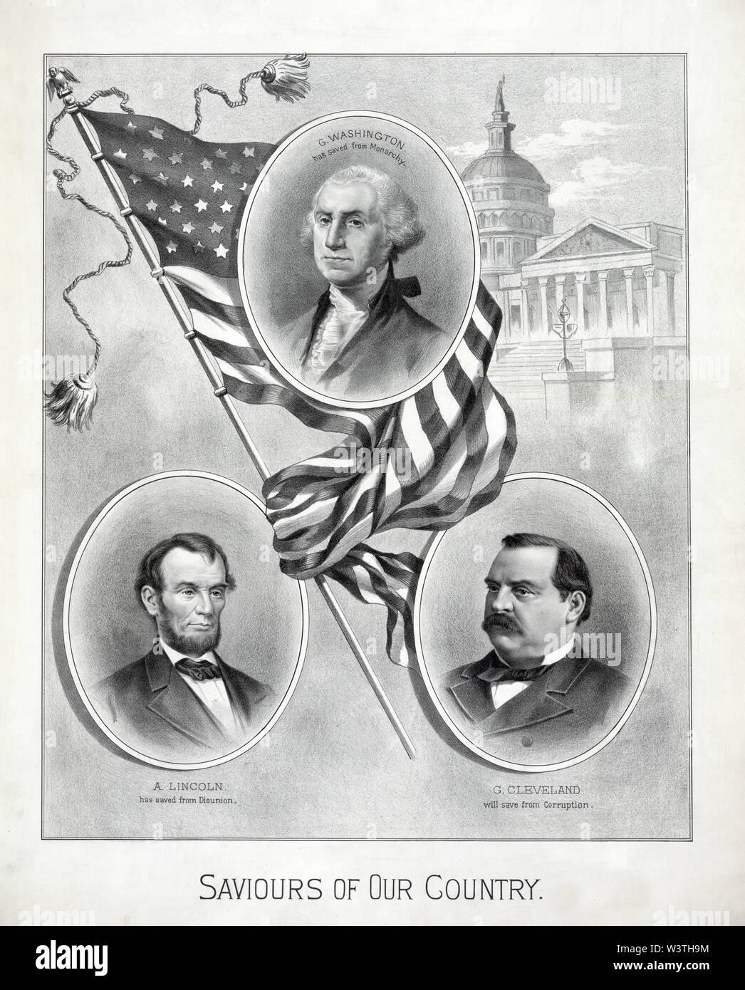 Salvadores de nuestro país, de cabeza y hombros retratos de presidentes de EE.UU. George Washington, Abraham Lincoln, y Grover Cleveland, con el Capitolio de EE.UU. en el fondo, el póster de la campaña durante las elecciones presidenciales de 1884, litografía, 1884 Imagen De Stock