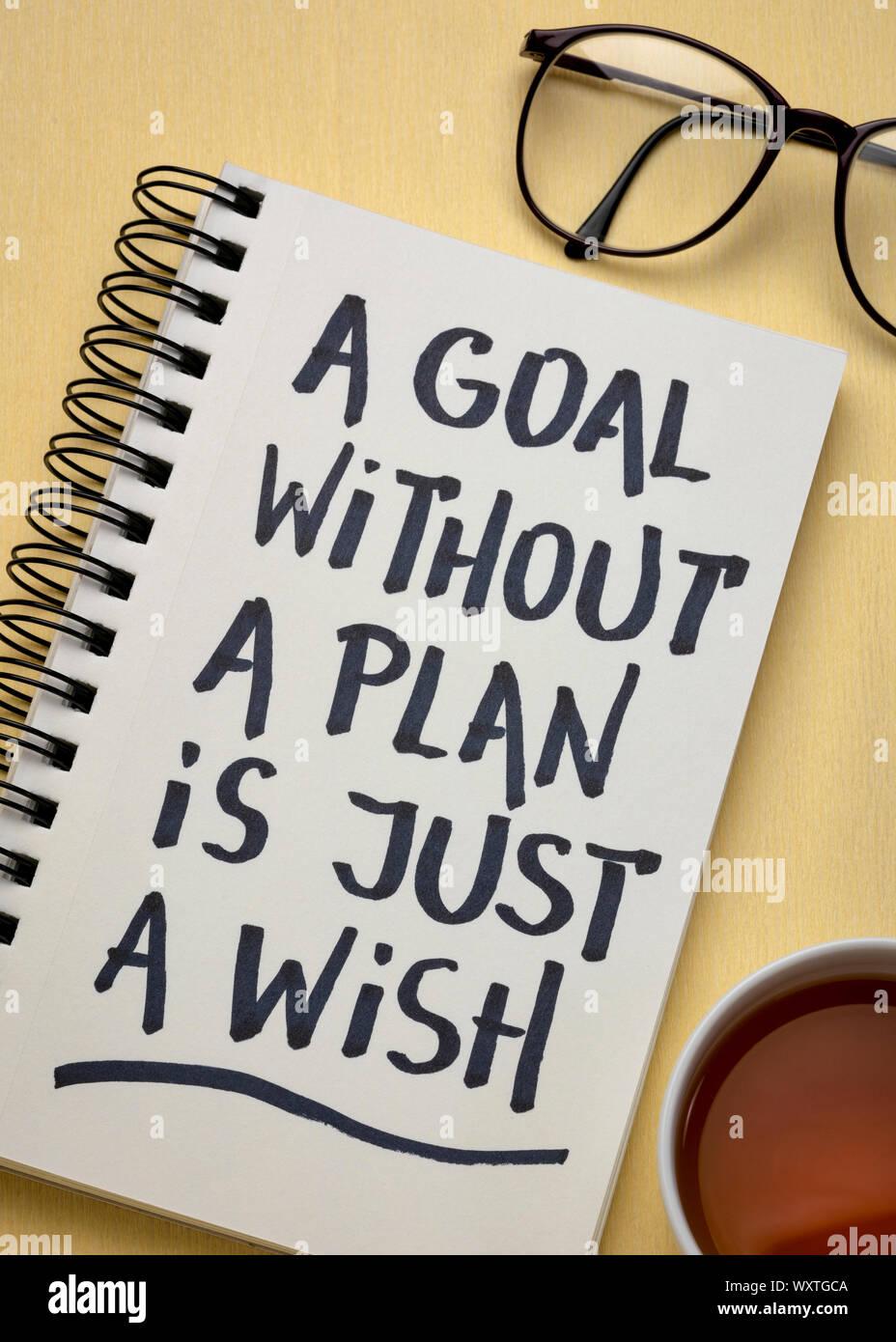 Un Objetivo Sin Un Plan Es Sólo Un Deseo Escritura