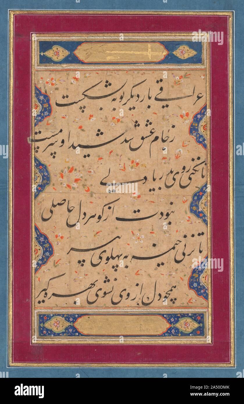 À partir d'une calligraphie ghazal de Fakhr al-Din (Iraq persan, 1213-1289) et d'un verset de la Tuhfat al-ahrar (le don de la libre) d'Abd al-Rahman Jami, c. 1760. Les deux premières lignes en persan lire: une fois de plus, l'Iraq a brisé son vœux: à partir de la coupe de l'amour il est devenu ivre et extatique. L'extrait de la poète mystique Jami est plus d'une injonction pieuse: Jusqu'à ce que vous êtes assez audacieux pour prendre à la mer, vous ne pourrez pas bénéficier des avantages spirituels de votre cœur intérieur. Sauf si vous plantez votre tente à côté du guide spirituel, vous ne pourrez pas profiter au maximum. Banque D'Images
