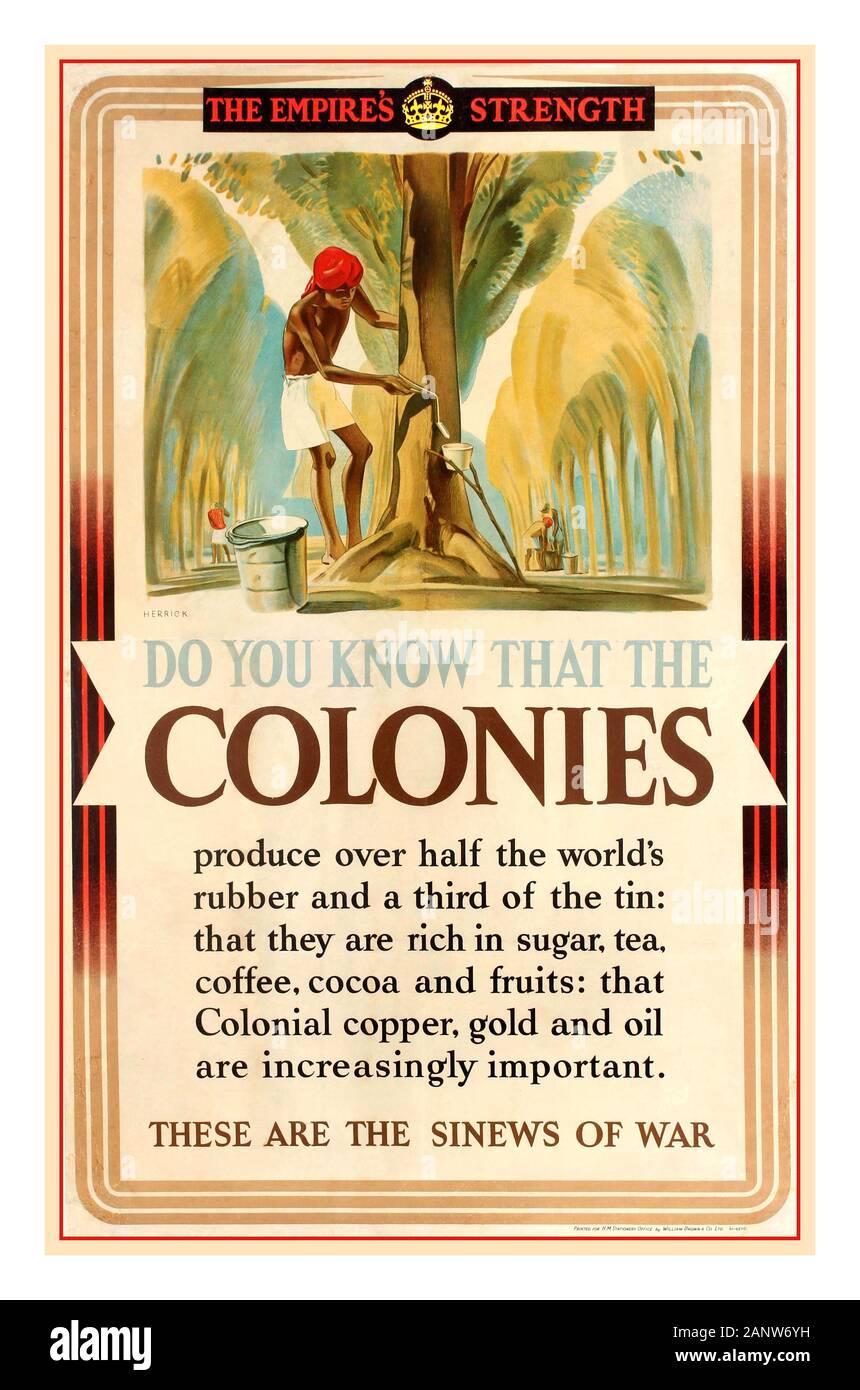 """Vintage La Seconde Guerre mondiale affiche de propagande: """"La force de l'Empire"""" - """"Tu sais que les colonies produisent plus de la moitié de la gomme et un tiers de l'étain: qu'ils sont riches en sucre, thé, café, cacao et fruits: Colonial que le cuivre, l'or et l'huile sont de plus en plus important. """"Ce sont le nerf de la guerre' avec illustration de récolte récolteurs de caoutchouc latex de l'hévéa dans une plantation de caoutchouc avec un homme travaillant dans l'avant-plan couper un arbre avec un godet sur le côté, le texte du titre ci-dessus en rouge avec un logo en couronne. Illustration de Frédéric Charles Herrick Banque D'Images"""