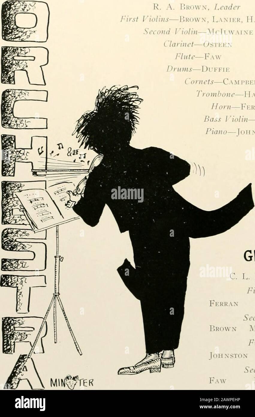 FOUETS ET CANNETTES - 1913 . H QUIRS & LANCE TFT SI I^. A. Brown, en-tête Jirst Violins—J.rdwn, J^amlir, Itakikr deuxième I iolin—McIlvv i.i. Clarinette—Osteen /•7(r/<—FawPriinis—l)ri-i-ii; Cornets—Cami-uki.l. Gravks kMlLTON<RA.larr INSTOX. Glee Club Fekrax, leader rst Tenors Belk Campbell econd TenorsMcIlwaine Duffirst BassesIIa.miltox (iuaes second basses Lanier Osteen LH. ^ V r qUIRS % DÉMARRE 51 Banque D'Images