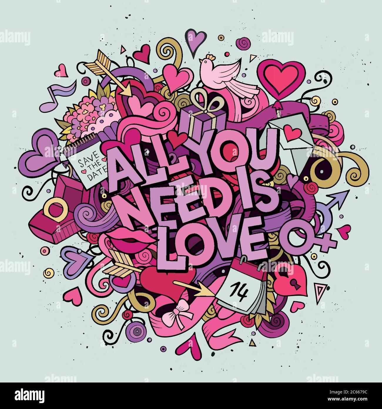 Dessin animé vecteur Doodle dessiné à la main tout ce dont vous avez besoin est Amour Illustration de Vecteur
