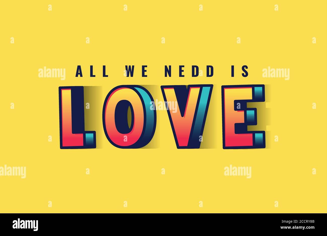 Tout ce dont vous avez besoin est le lettrage d'amour sur fond jaune, la typographie rétro et le thème de la bande dessinée illustration vectorielle Illustration de Vecteur