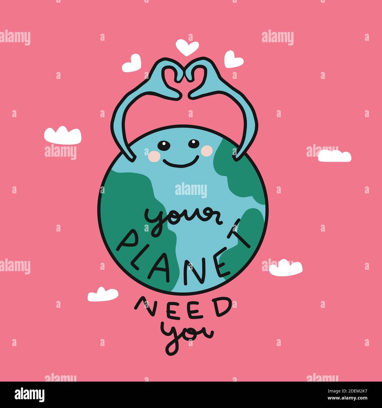 Votre planète a besoin de vous, la terre mignonne faire coeur symbole dessin animé illustration vectorielle Illustration de Vecteur