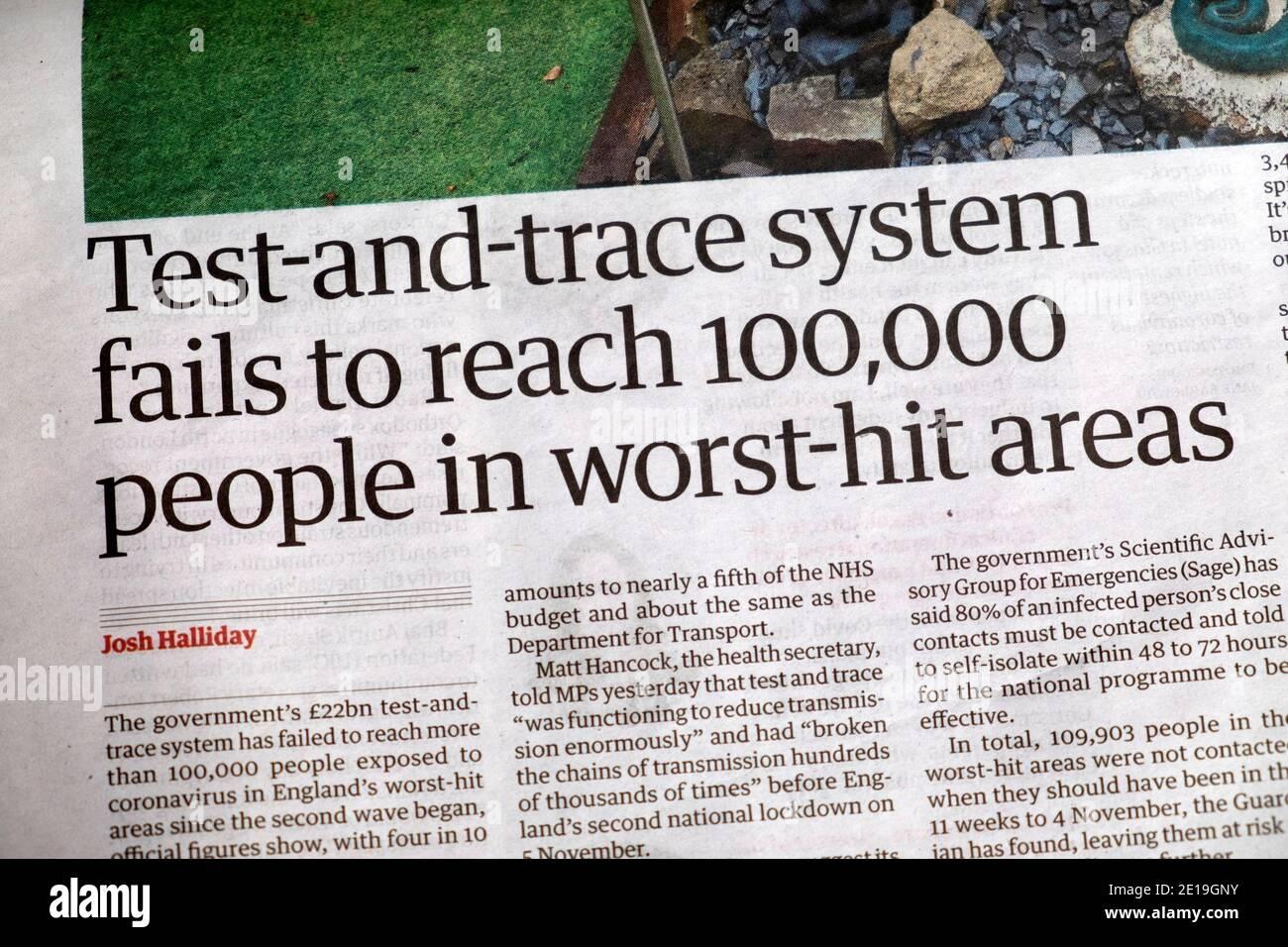 « le système de test et de suivi ne parvient pas à atteindre 100,000 personnes dans les zones les plus touchées » Dans le journal Guardian titre Covid-19 coronavirus article le 25 novembre 2020 ROYAUME-UNI Banque D'Images