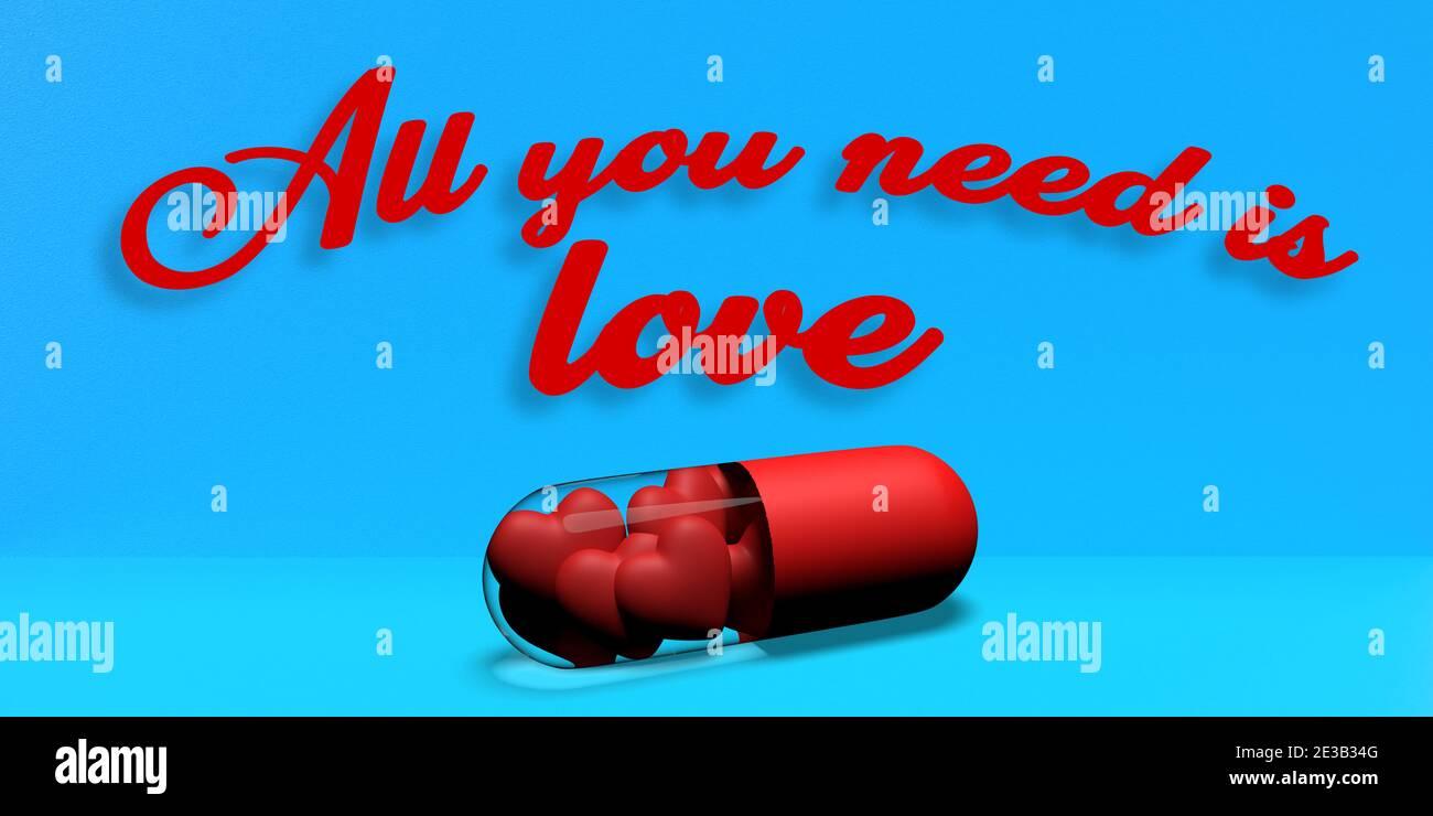 Le concept de jour et d'amour de Valentin. En bleu, le texte : TOUT CE DONT VOUS AVEZ BESOIN, C'EST DE L'AMOUR en lettres rouges. Capsule de médecine translucide en 3D avec cœur Banque D'Images