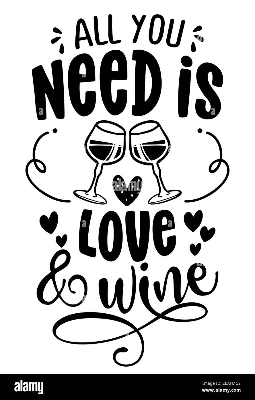 Tout ce dont vous avez besoin, c'est de l'amour et du vin - design pour les affiches. Carte de vœux pour la fête des poules, cadeau de fête des femmes. Journée de la terre drôle imprimable. Concept avec décanter, bo Illustration de Vecteur