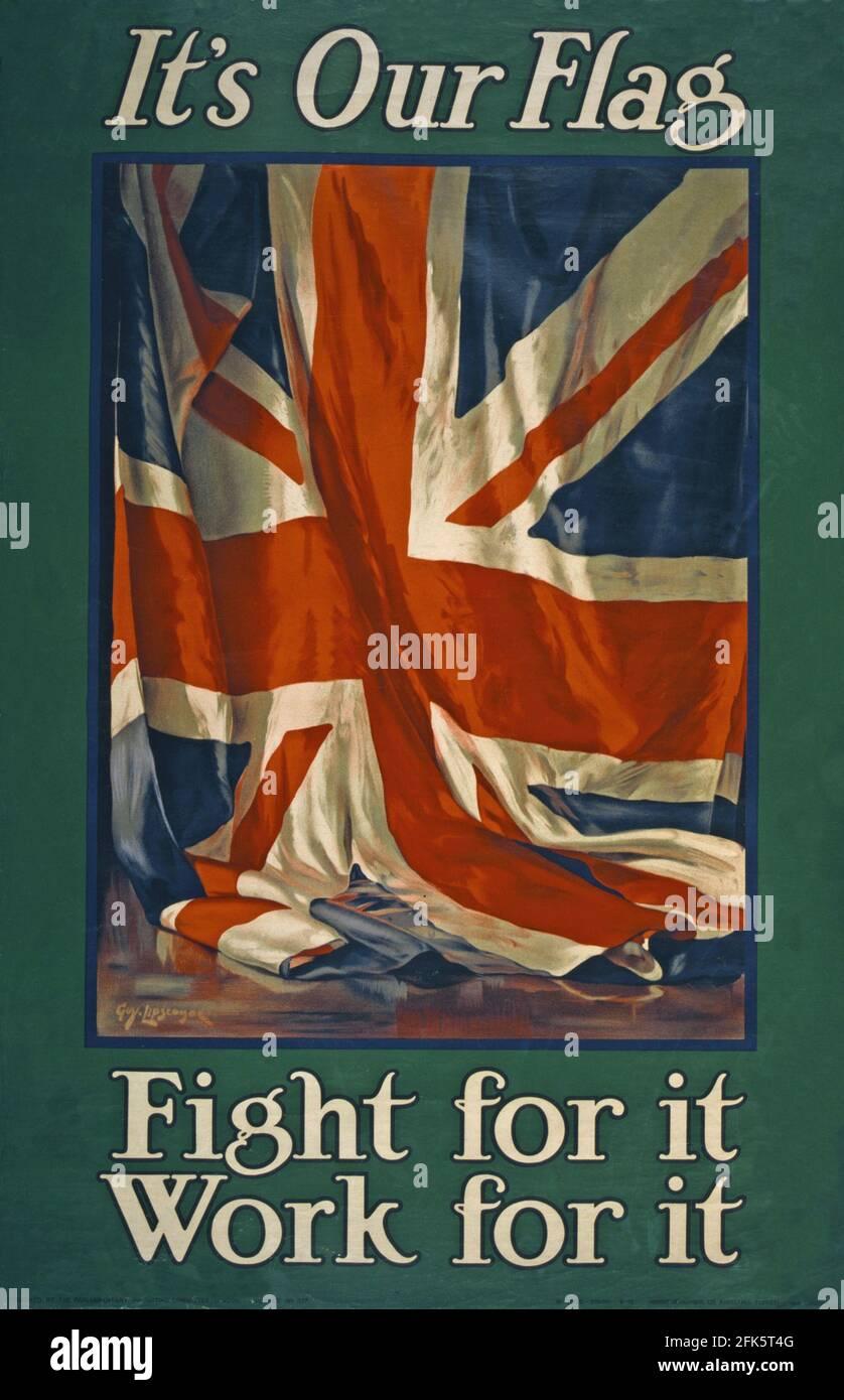 Une affiche de propagande britannique vintage avec l'Union Jack et le slogan son notre drapeau - travaillez pour elle, luttez pour elle Banque D'Images