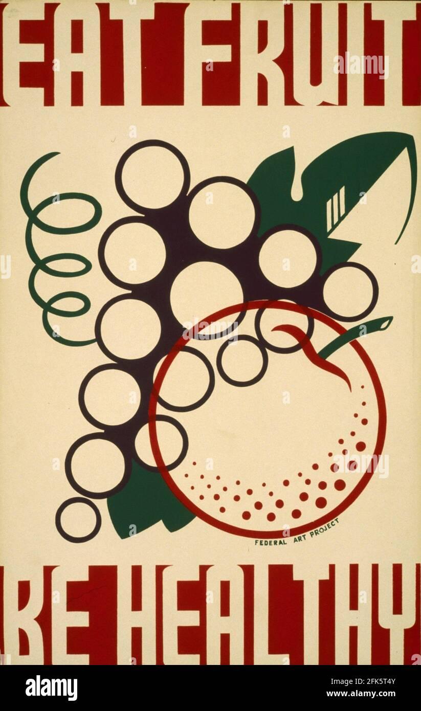 Une affiche d'information publique vintage faisant la promotion d'une alimentation saine avec le Slogan mangez des fruits - soyez en santé Banque D'Images