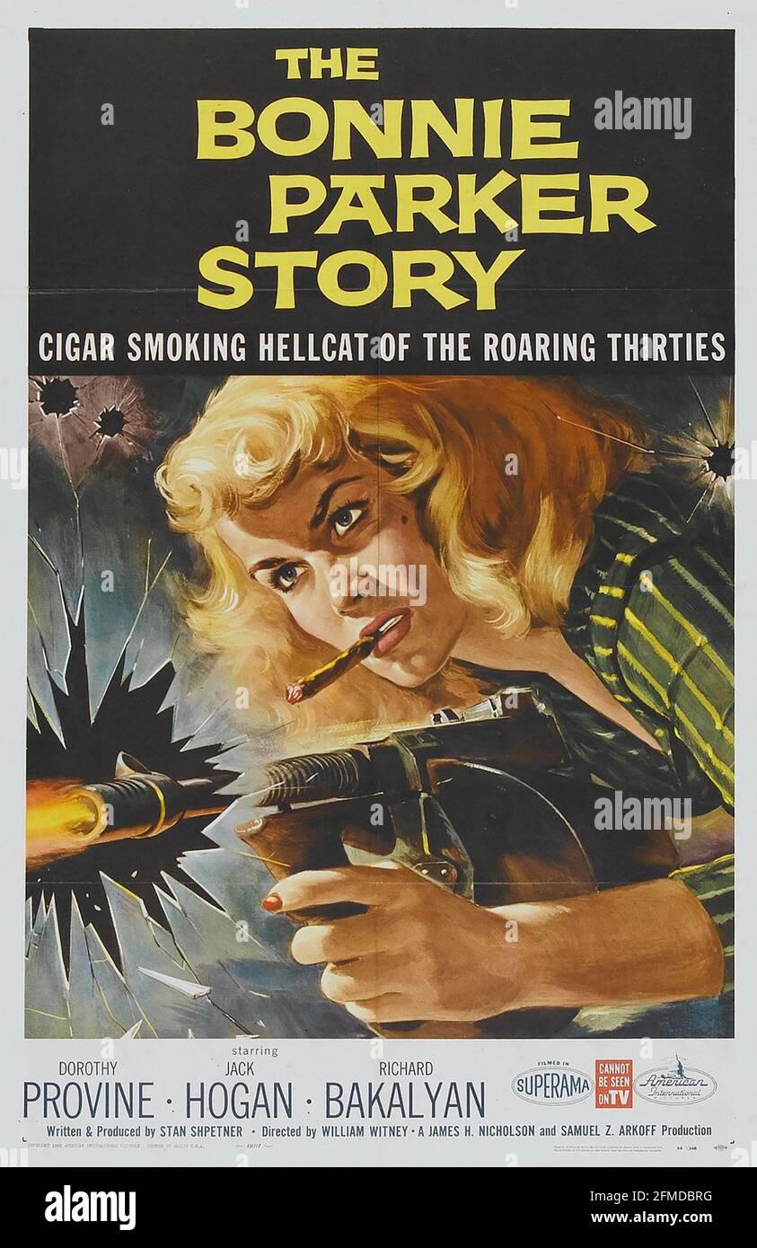 THE BONNIE PARKER STORY 1958 film de l'AIP avec Dorothy Provine. Affiche de Reynold Brown Banque D'Images