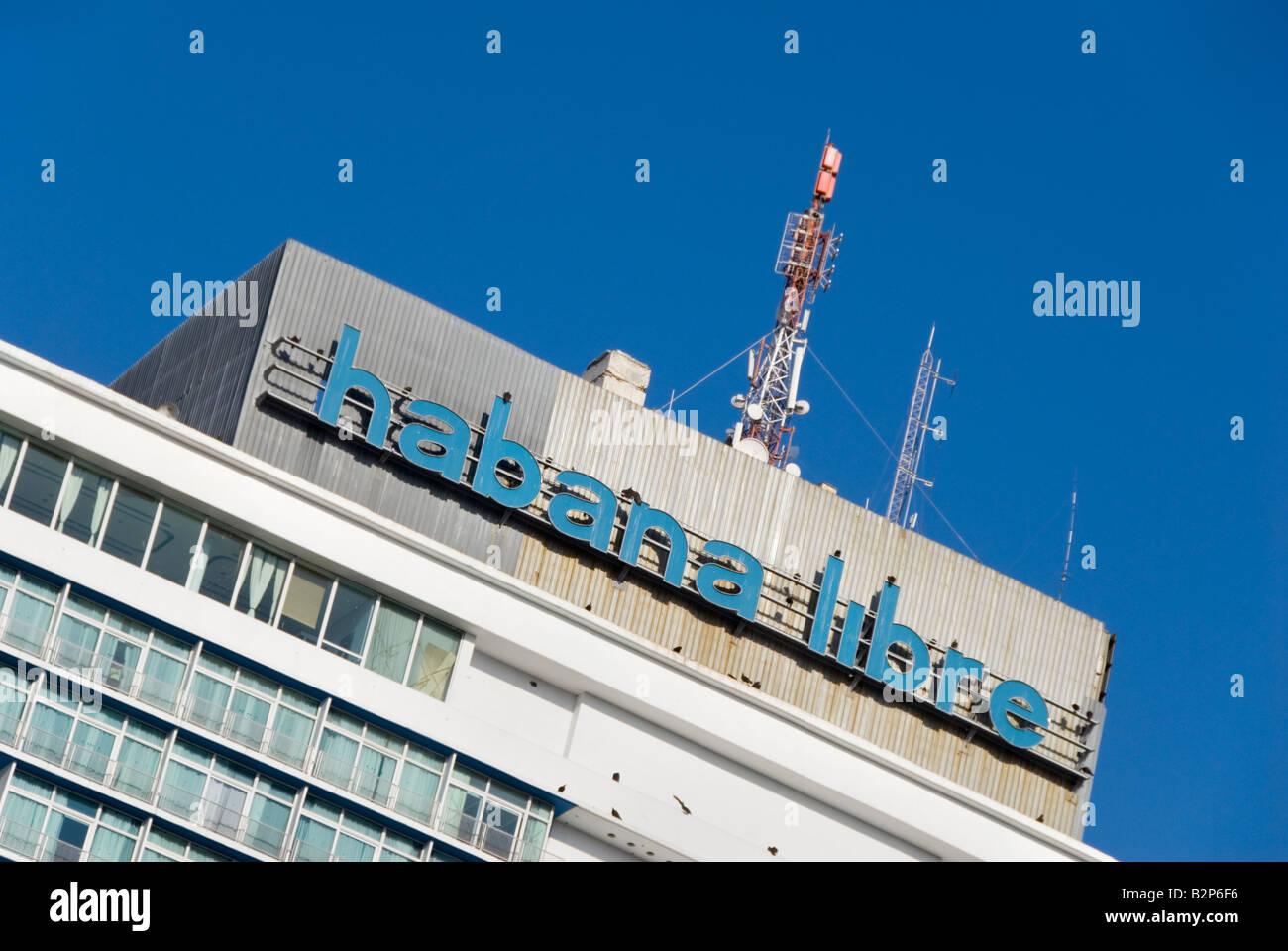Signe de l'hôtel Habana Libre célèbre à Cuba La Havane Verdado Photo Stock
