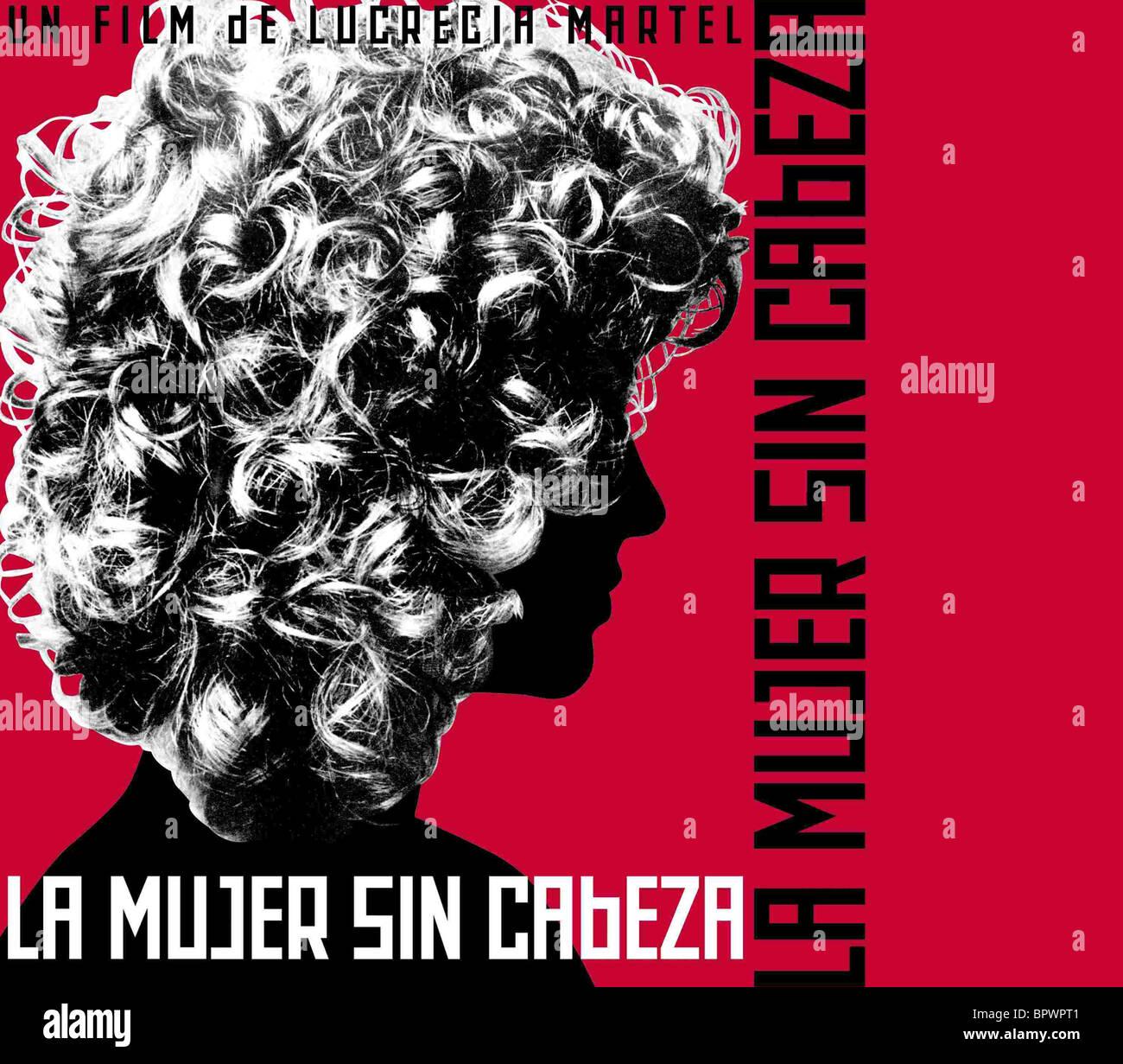 La femme sans tête d'affiche de film; LA MUJER SIN CABEZA (2008) Photo Stock