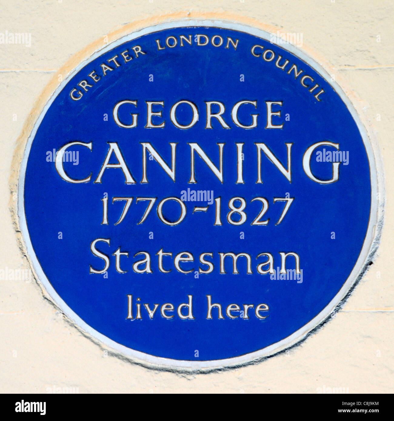 Greater London Council blue plaque hommage à George Canning homme d'État britannique et homme politique conservateur vivaient ici Mayfair London England UK West End Banque D'Images