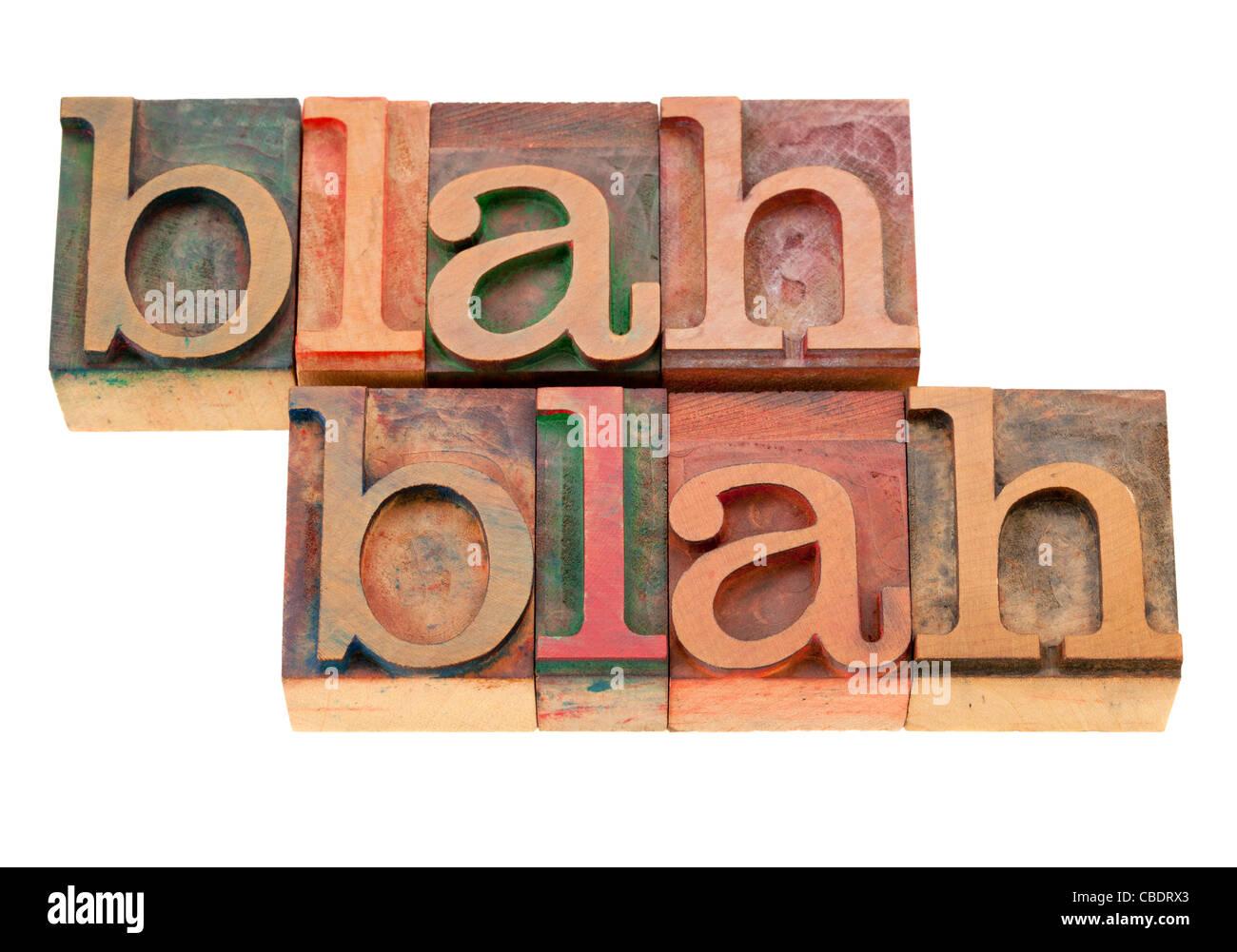 Blah Blah absurde de parler - des mots isolés en bois blocs typographie vintage Photo Stock