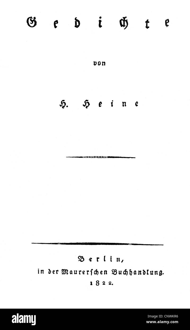 Heine, Heinrich, 13.12.1797 - 17.2.1856, auteur/écrivain allemand, œuvres, Poems ('Gedichte'), titre, Mauersche Buchhandlung, Berlin, 1822, , Banque D'Images