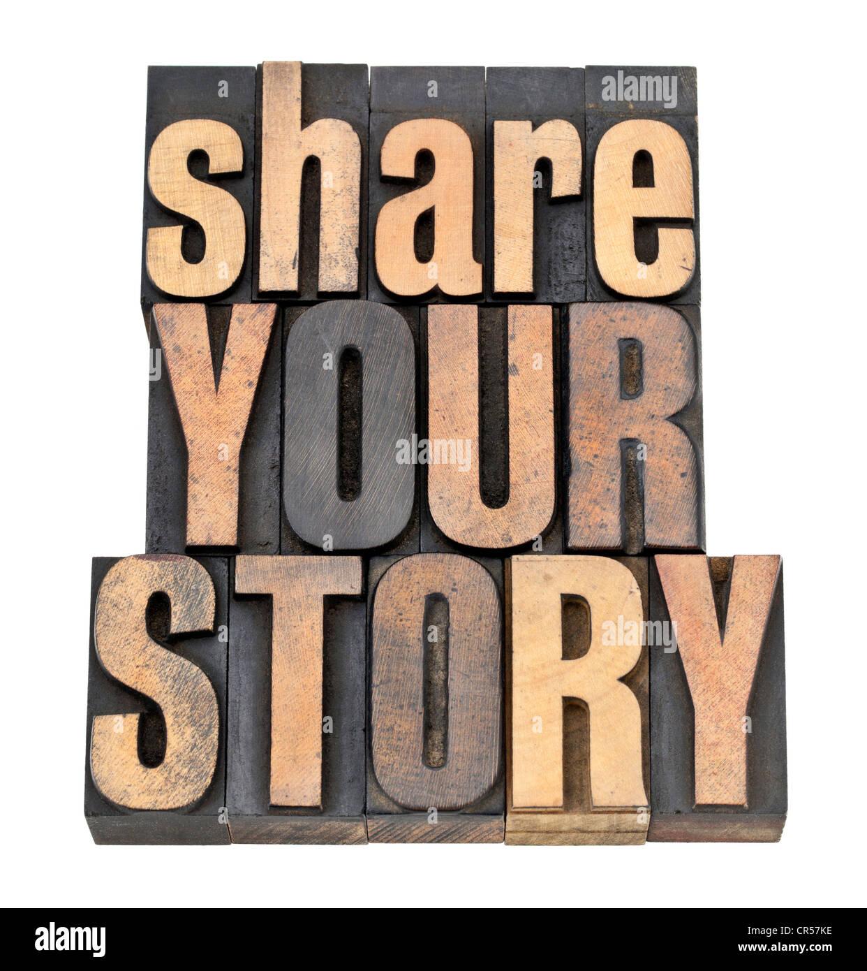 Partager votre histoire de phrase - isolé du texte dans la typographie vintage type de bois Photo Stock