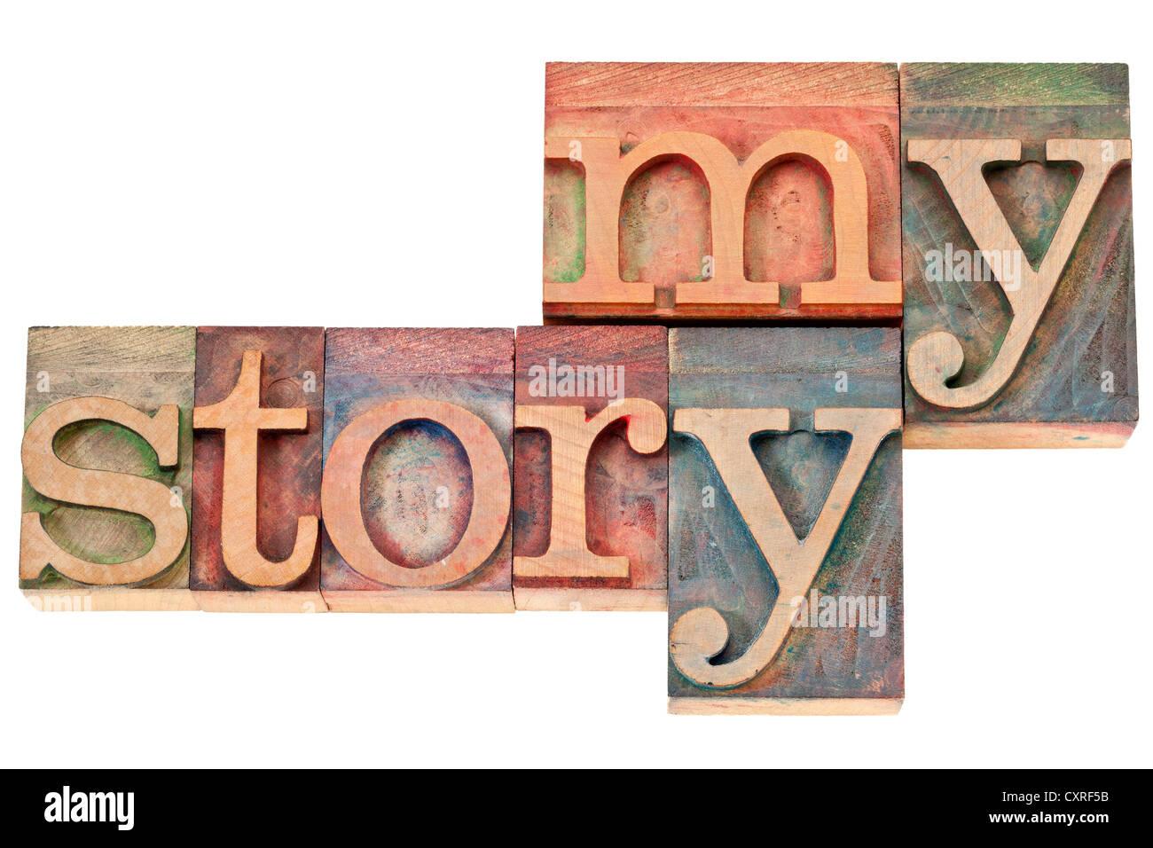 Mon histoire - isolé du texte dans la typographie vintage type de blocs d'impression Photo Stock