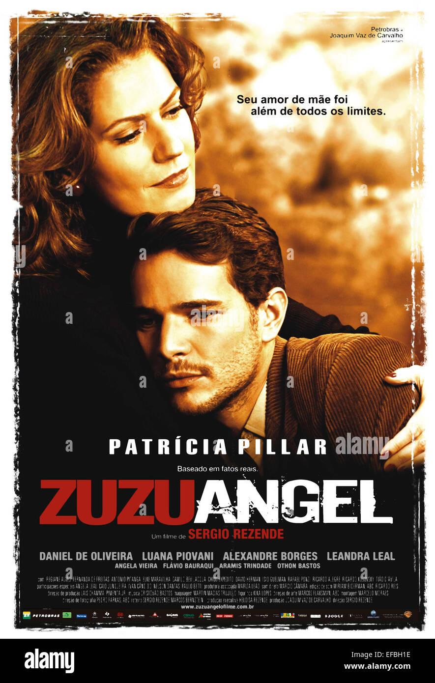 PATRICIA PILIER, DANIEL DE OLIVEIRA POSTER, ZUZU ANGEL, 2006 Banque D'Images