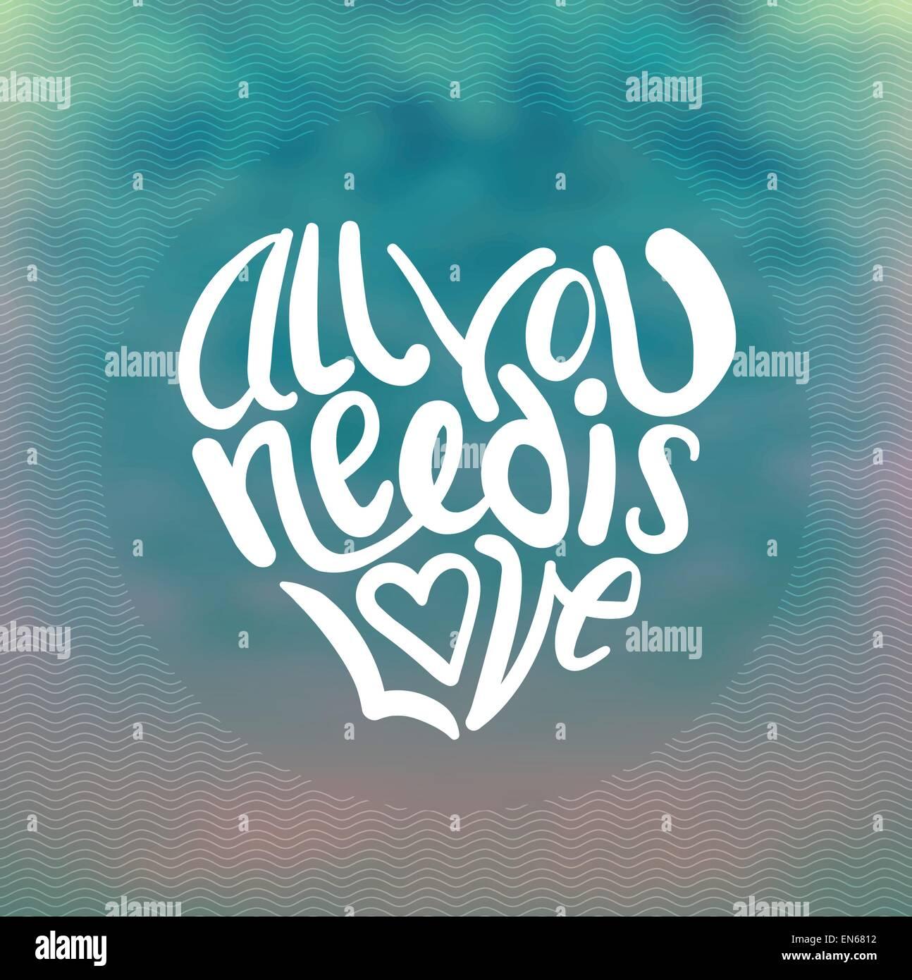 All you need is love vector Illustration de Vecteur