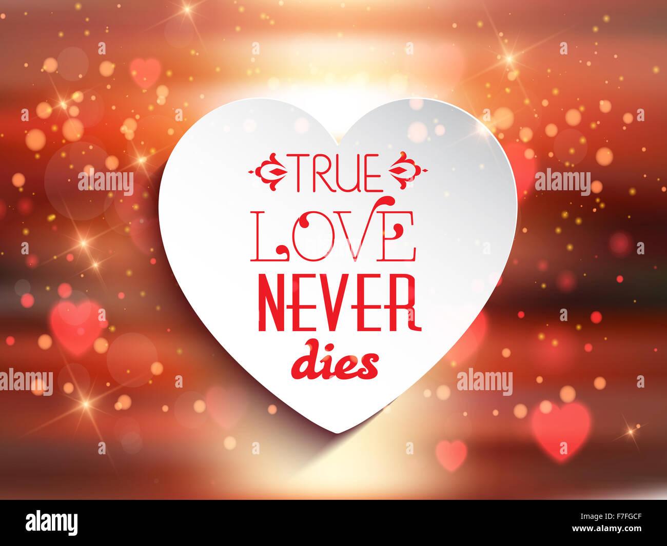 Arrière Plan De La Saint Valentin Avec Les Mots True Love Never Dies