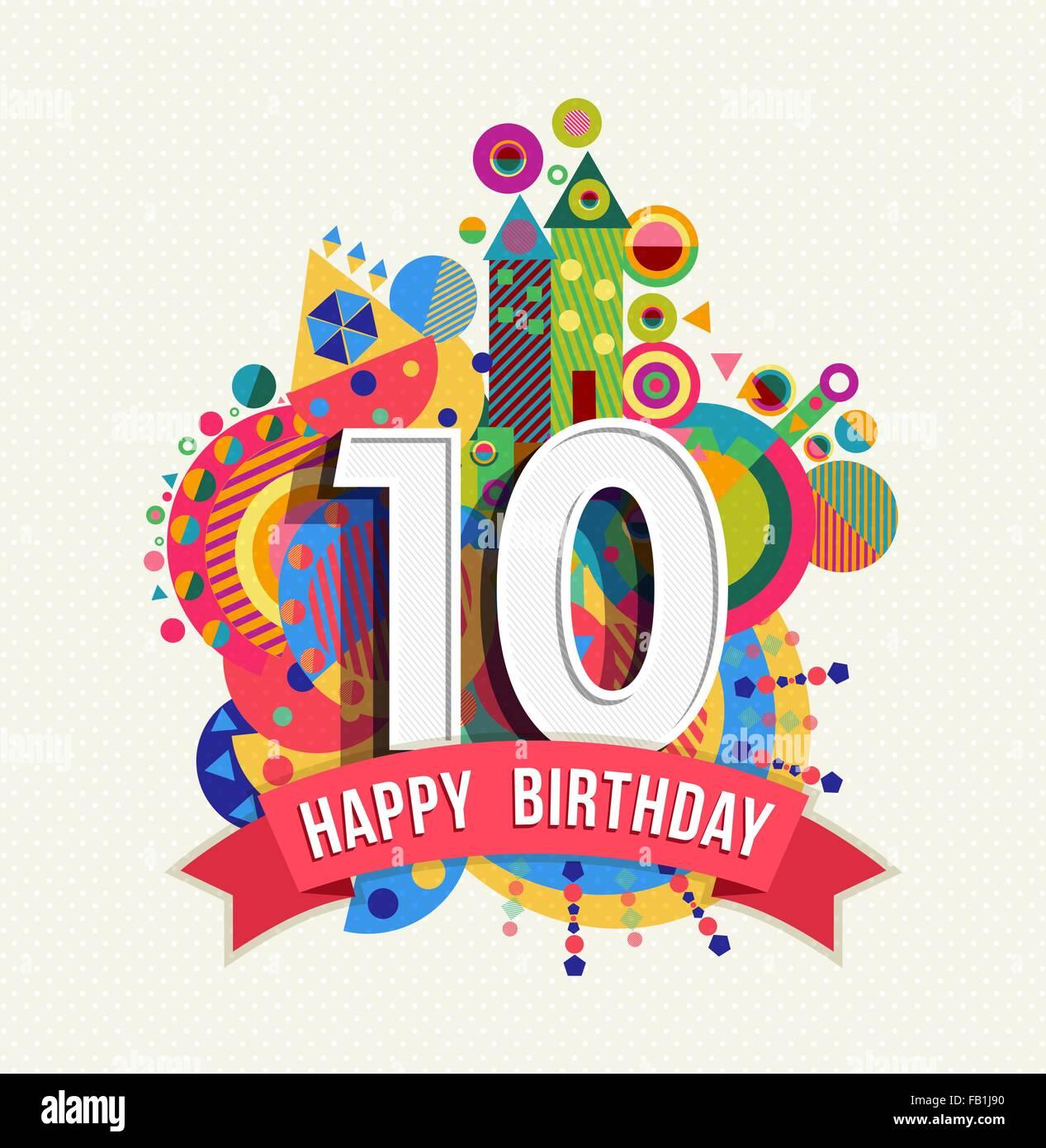 Joyeux Anniversaire 10 Ans 10 Annees Design Avec Le Chiffre Le