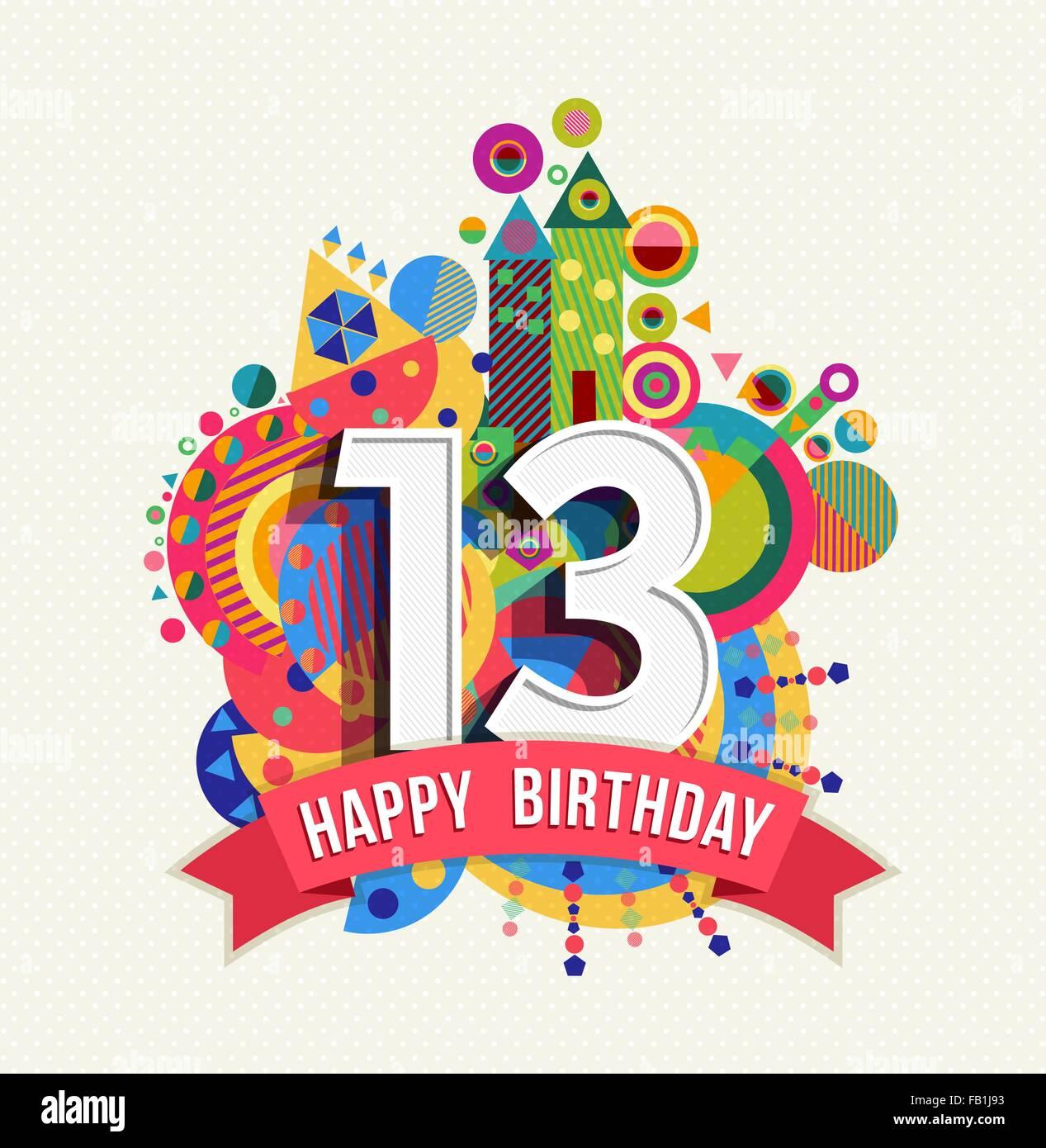 Joyeux Anniversaire 13 Ans 13 Celebration Amusante Carte De Souhaits