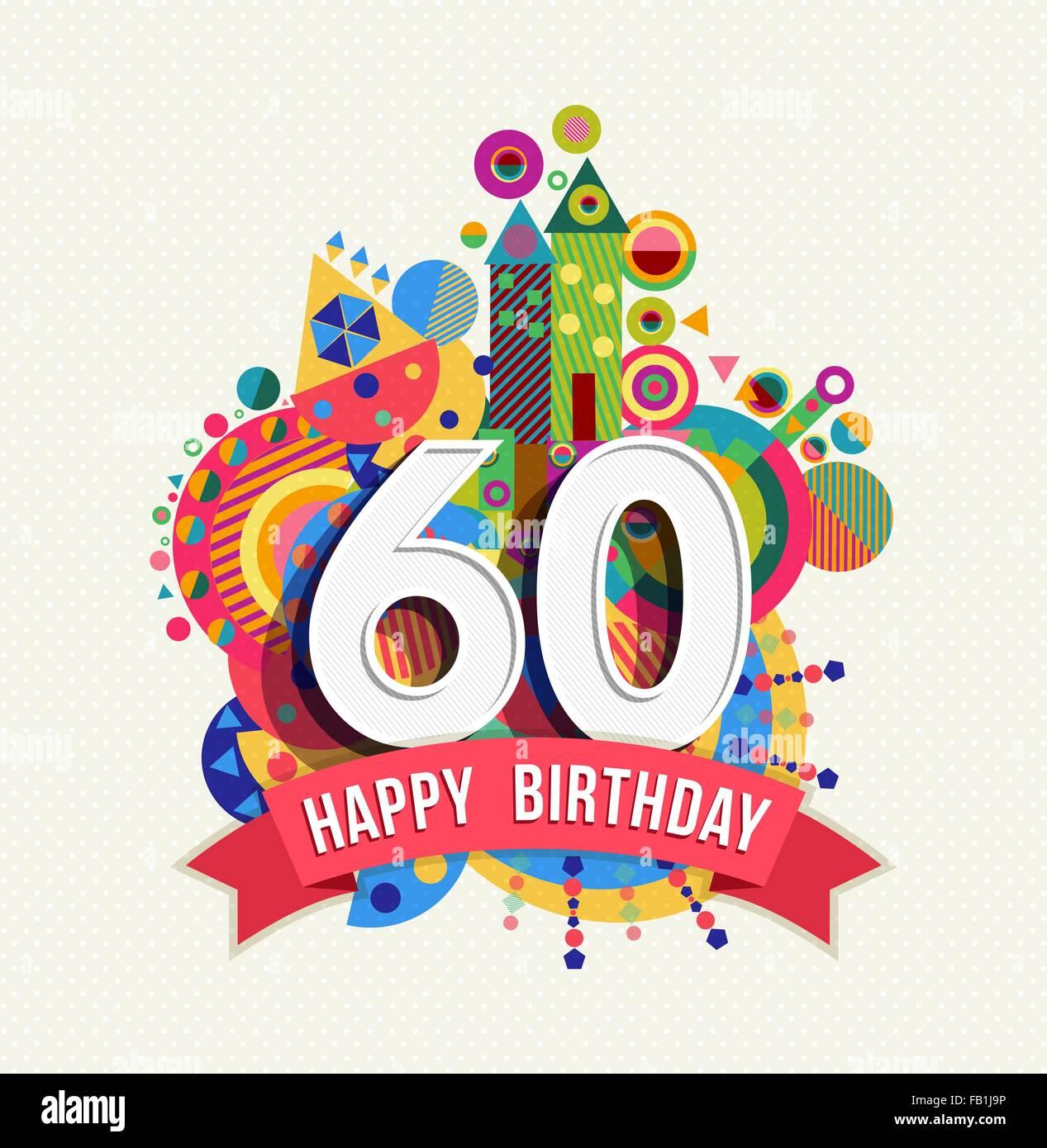 Joyeux Anniversaire 60 Ans 60 Carte De Souhaits Fête