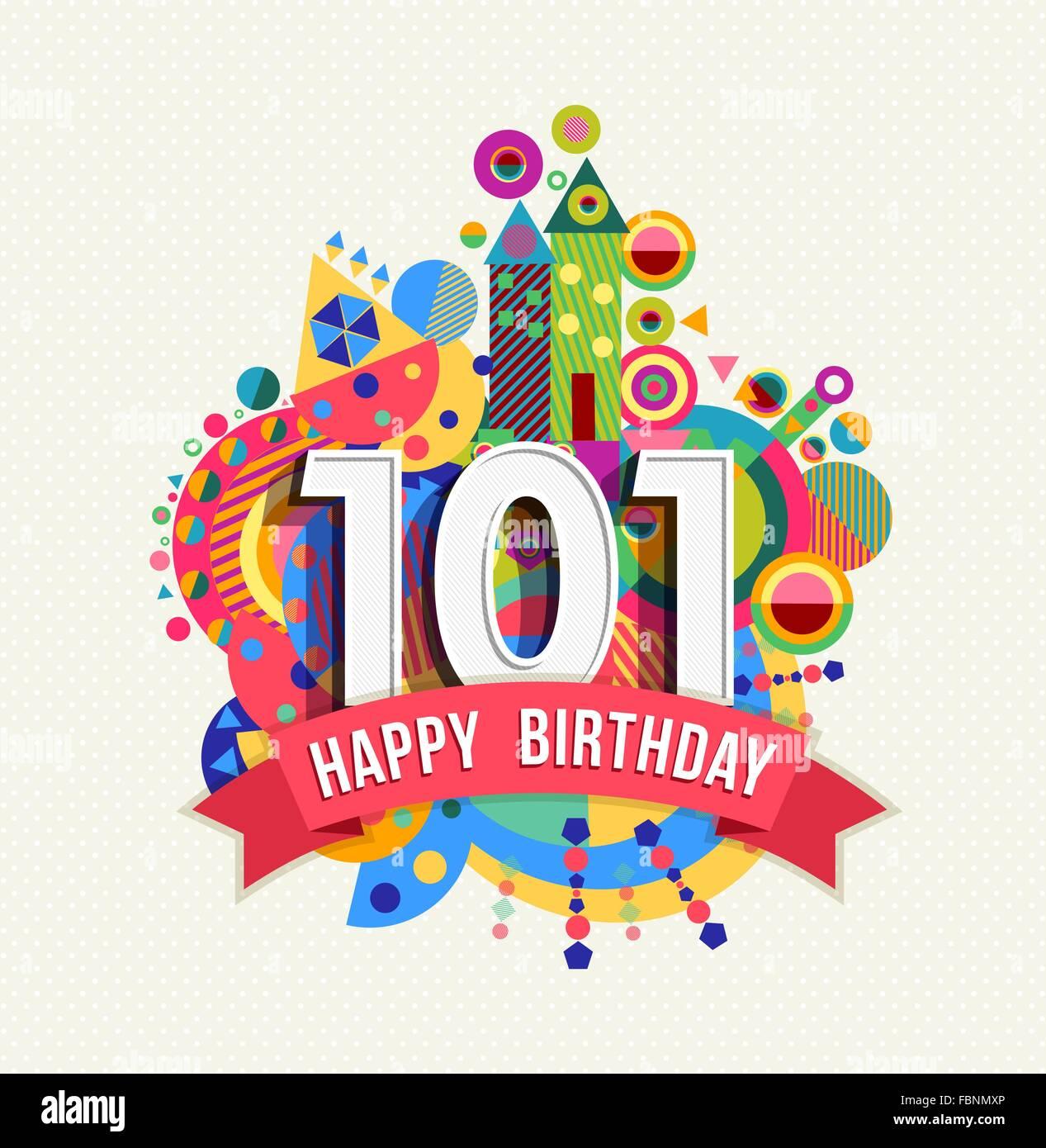 Joyeux Anniversaire Cent Un An 101 Fun Celebration Anniversaire