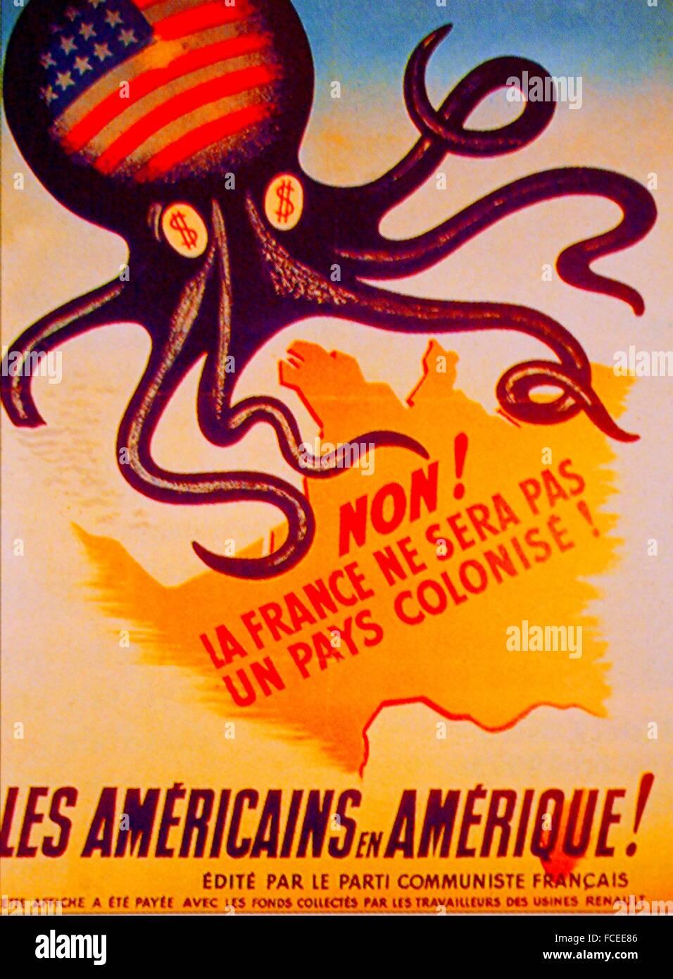 """La France. Affiche du PCF (Parti Communiste Français) contre le """"Plan Marshall"""". (Les Américains Photo Stock"""