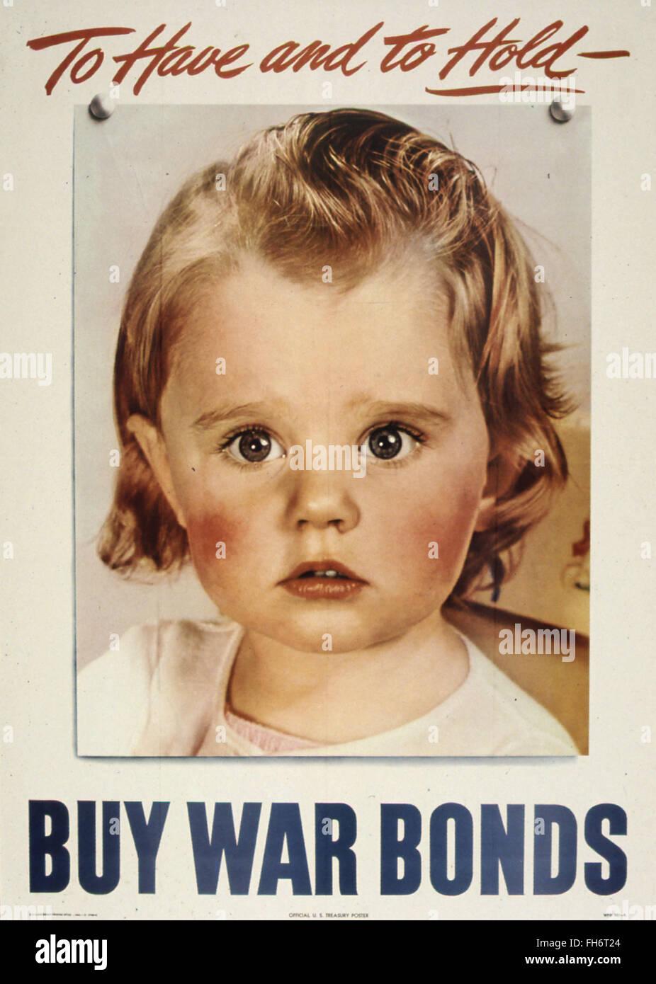 D'avoir et de tenir - Affiches de propagande US - WWII Banque D'Images