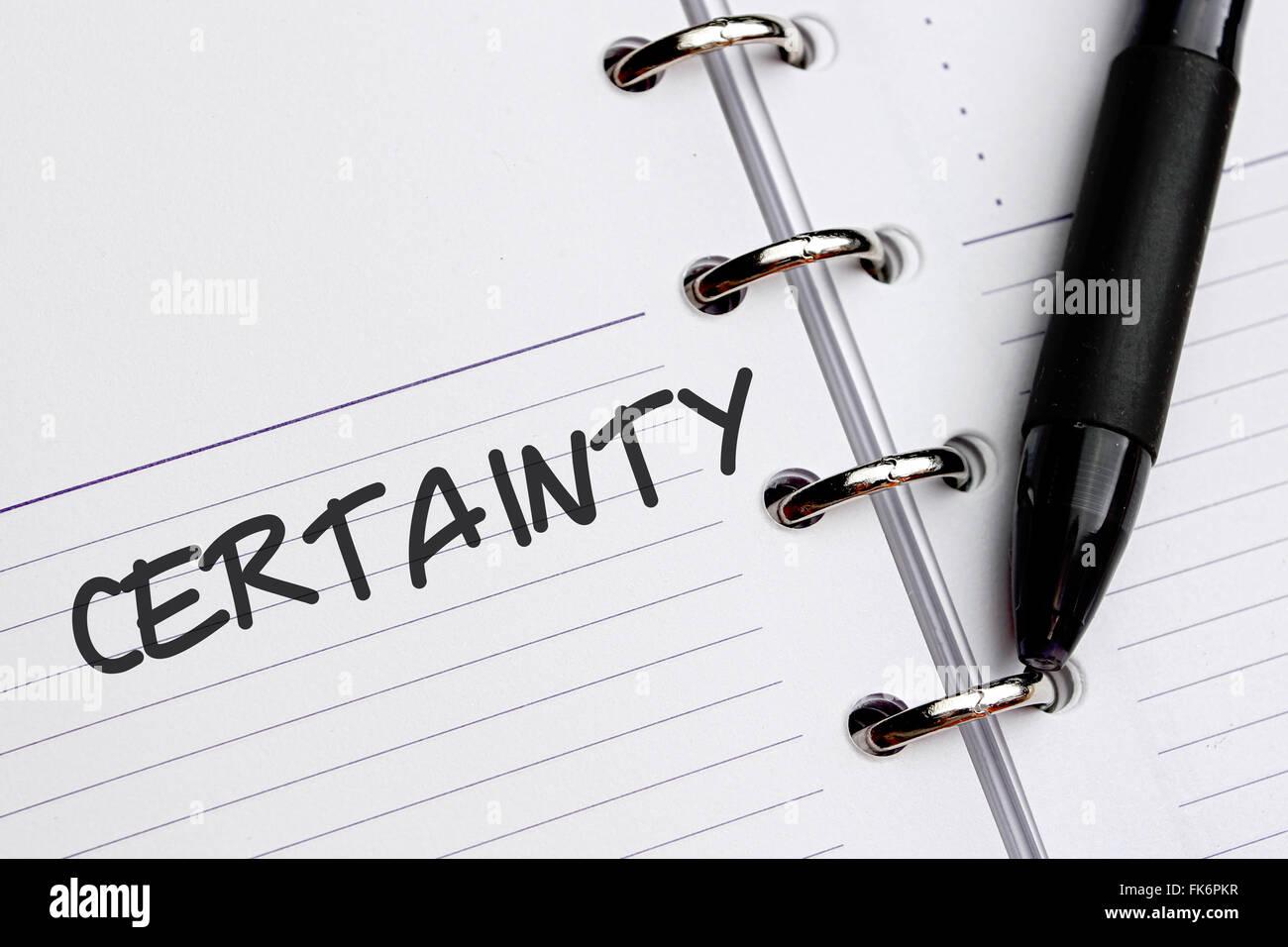 Certitude mot écrit sur papier. Photo Stock