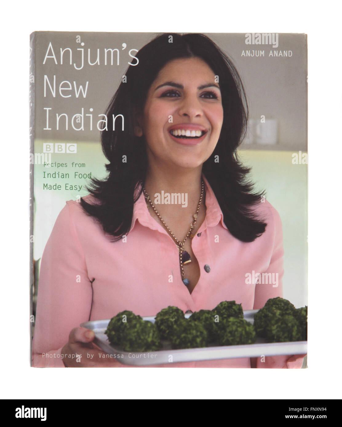 Le livre de recettes - Anjum's New Indian par Anjum Anand Photo Stock