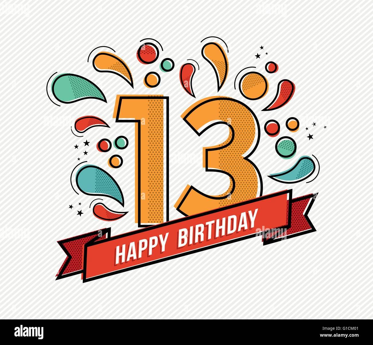 Joyeux Anniversaire Numero 13 Carte De Souhaits Pour 13 Ans Dans L