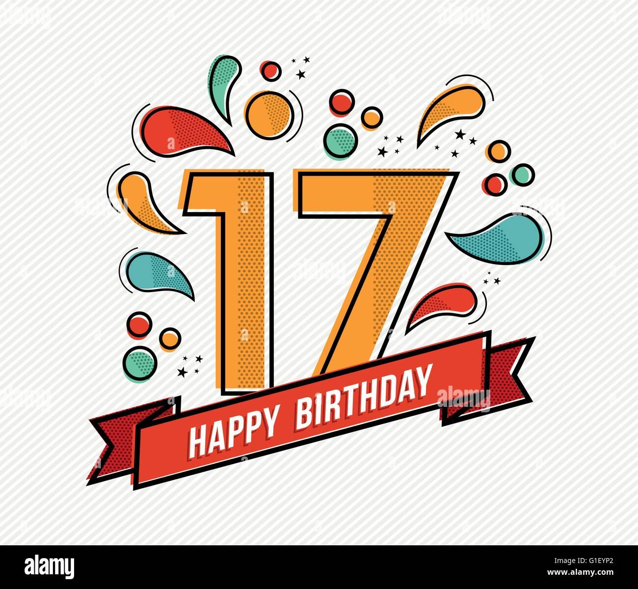 Joyeux Anniversaire Numero 17 Cartes De Vœux Pendant 17 Ans Dans L