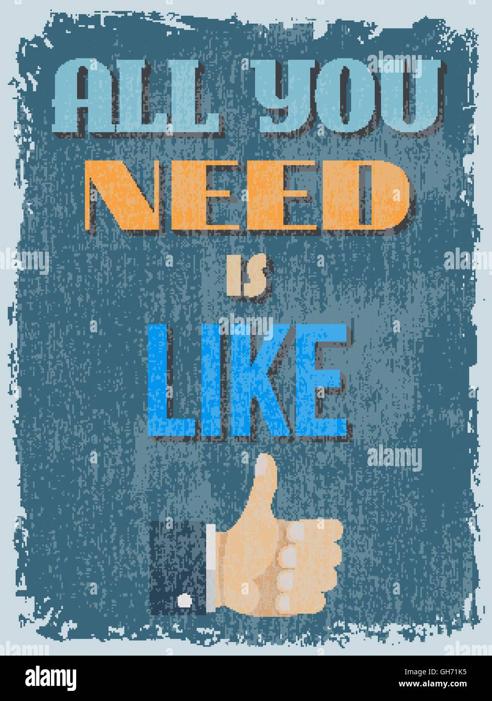 Poster une phrase de motivation. Vintage style. Tout ce qu'il vous faut, c'est comme. Vector illustration Photo Stock