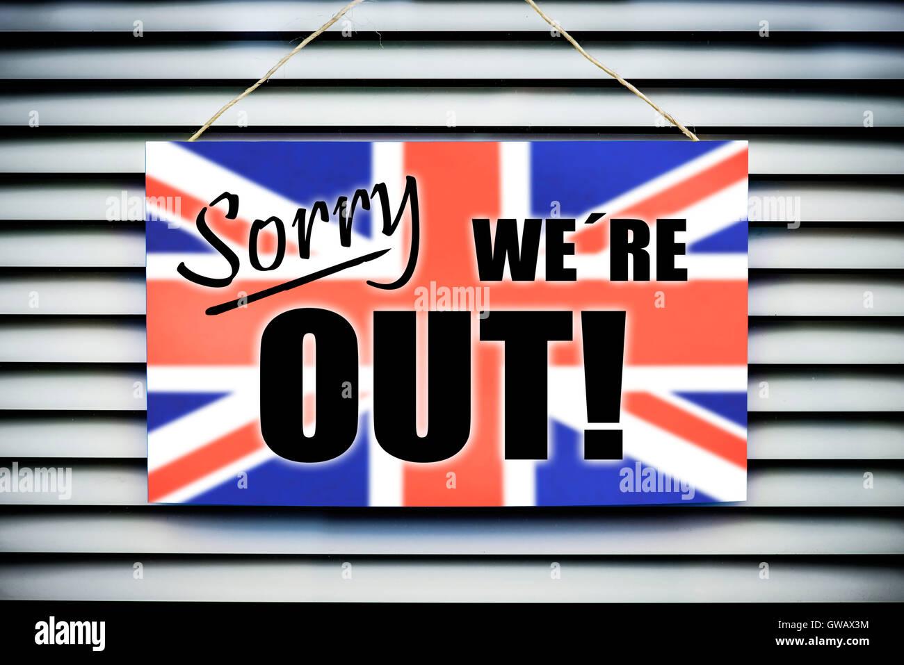 'Signer «excusez-nous?,?re out'' avec le drapeau de Grande-Bretagne, photo symbolique Photo Stock