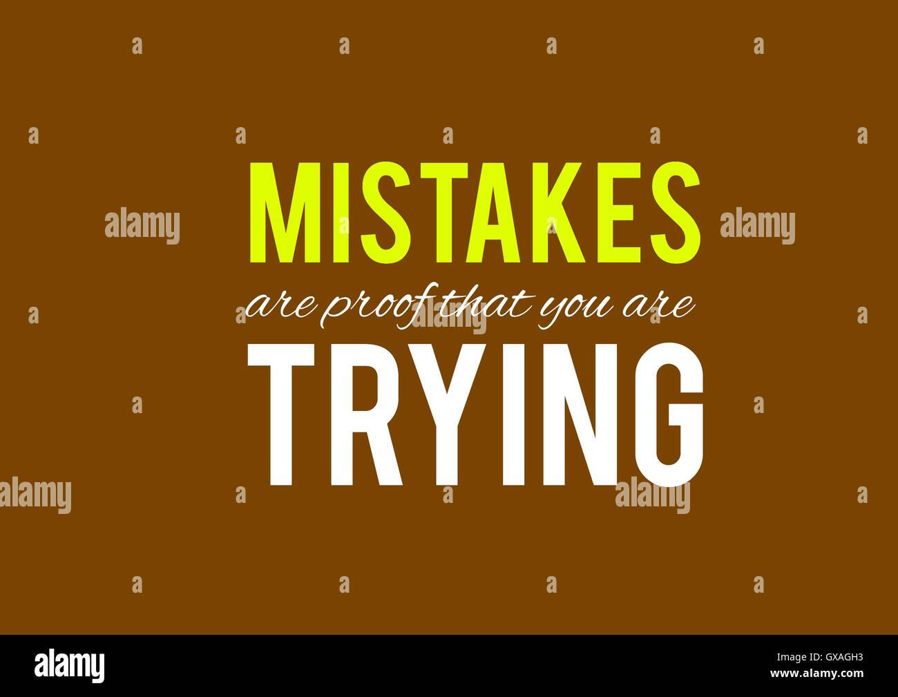 Les erreurs sont la preuve que vous essayez, fonds, textures, motivation, poster, devis Photo Stock