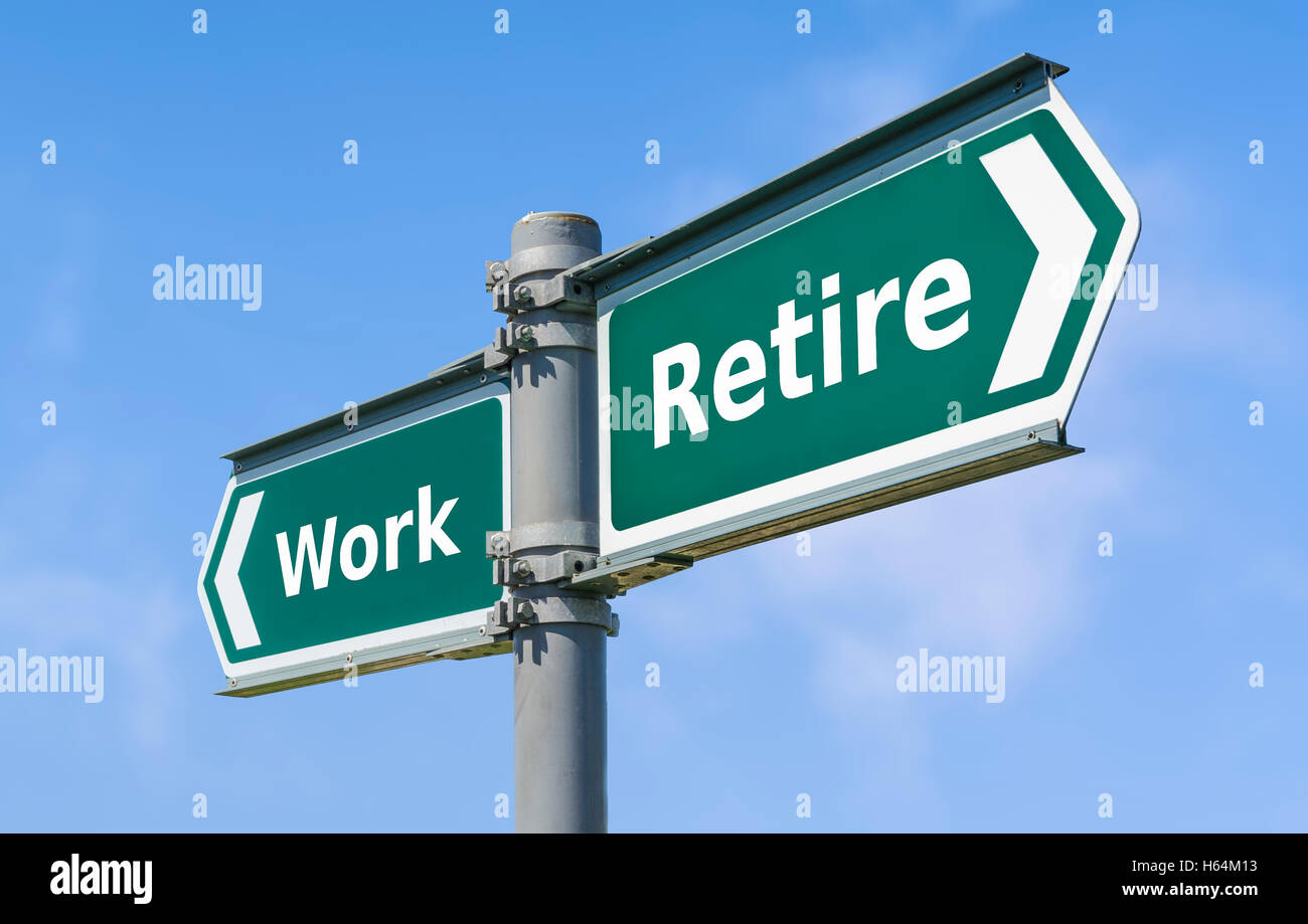 Le travail ou la retraite concept signe. Photo Stock