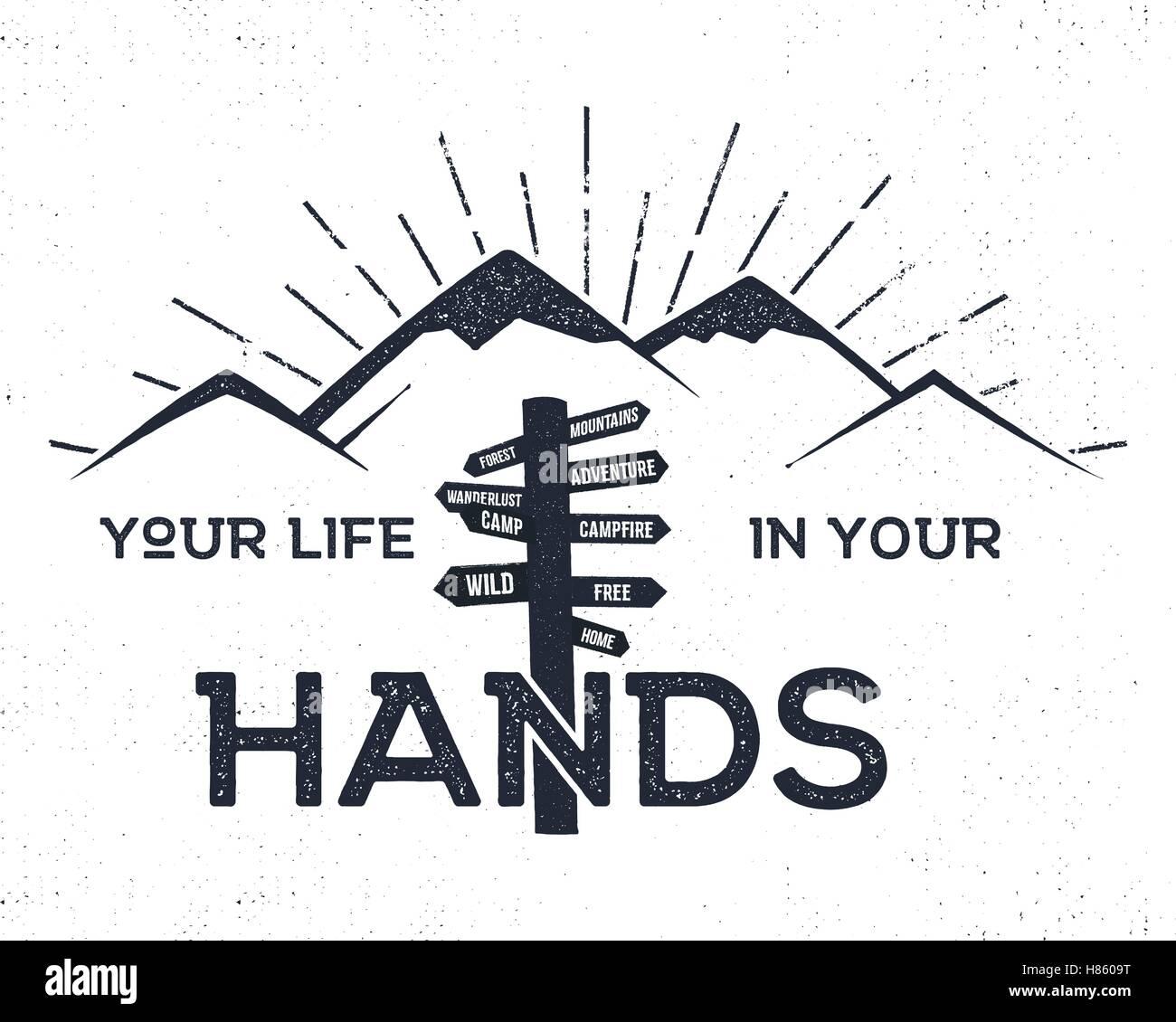 L'étiquette à la main avec des montagnes, d'inspiration et d'orientation pour les signer - votre vie dans vos mains. Illustration de Vecteur