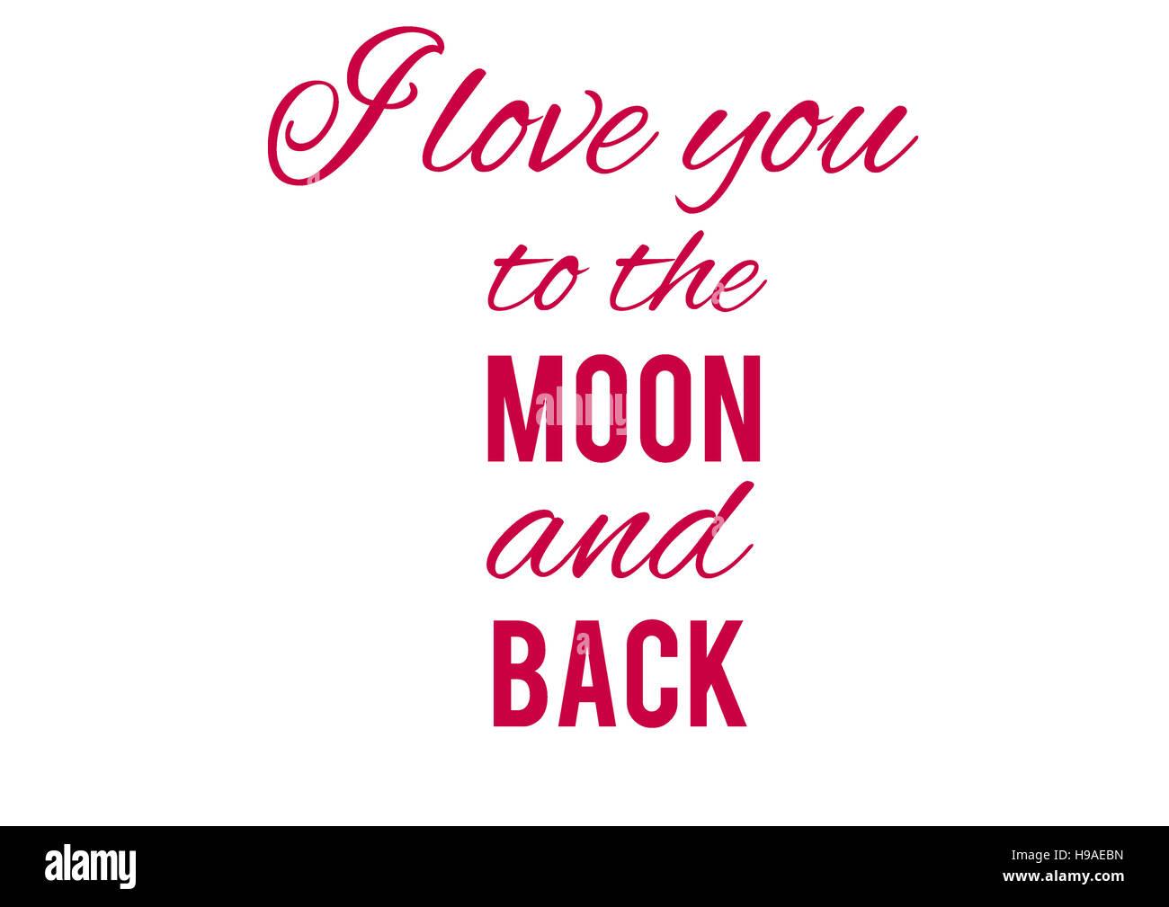 Je vous aime à la lune et retour, de fonds, de textures, de motivation, d'affiches, des citations, des Photo Stock
