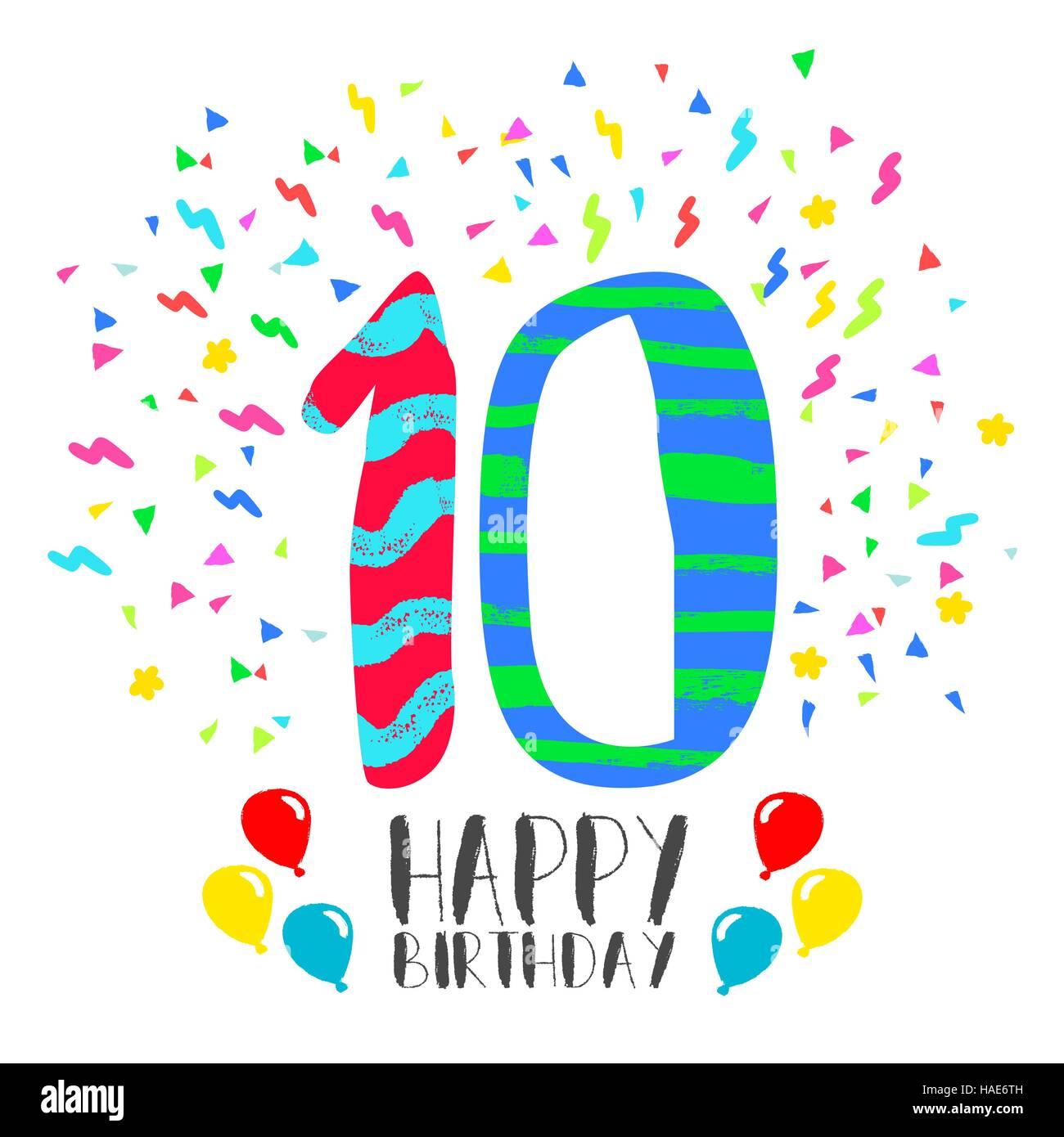 Joyeux Anniversaire Numero 10 Carte De Souhaits Pour Dix Ans Dans