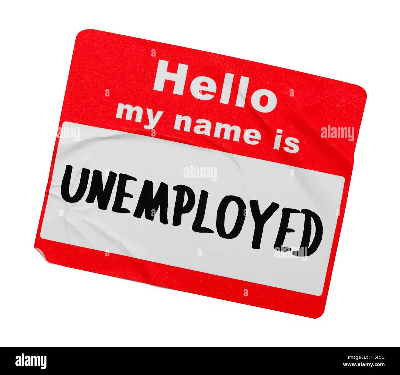 Bonjour mon nom est au chômage Tag isolé sur fond blanc. Photo Stock