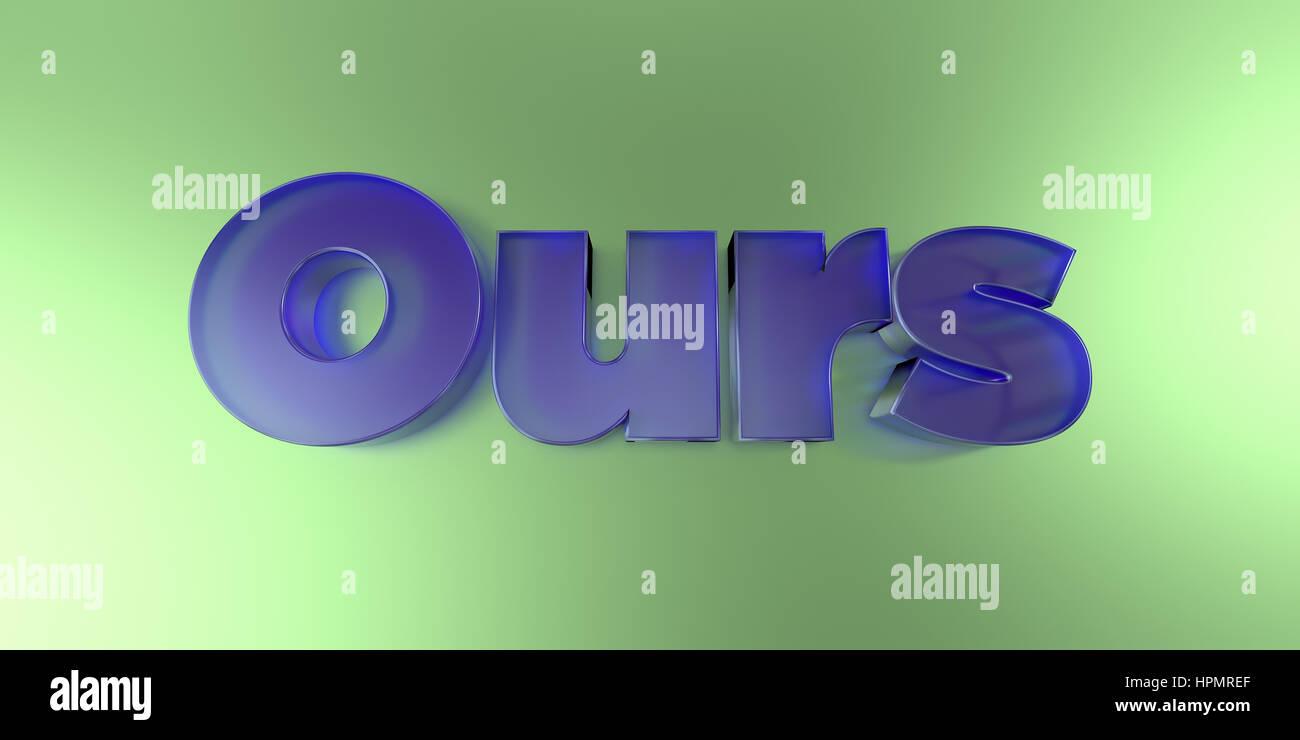 La nôtre - texte en verre coloré sur fond vibrant rendu 3D - image image. Photo Stock